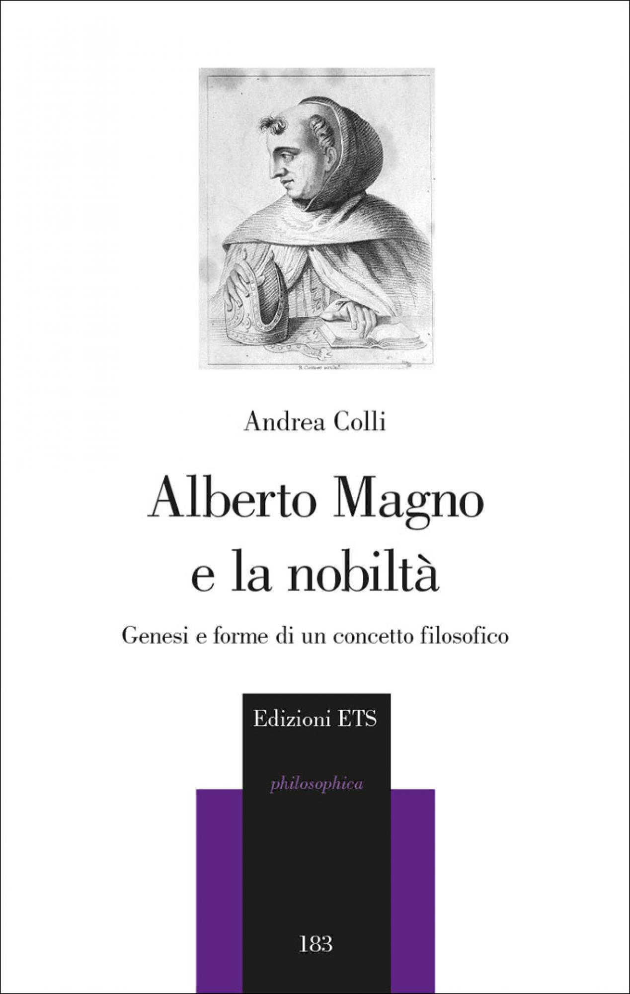 Alberto Magno e la nobiltà.Genesi e forme di un concetto filosofico