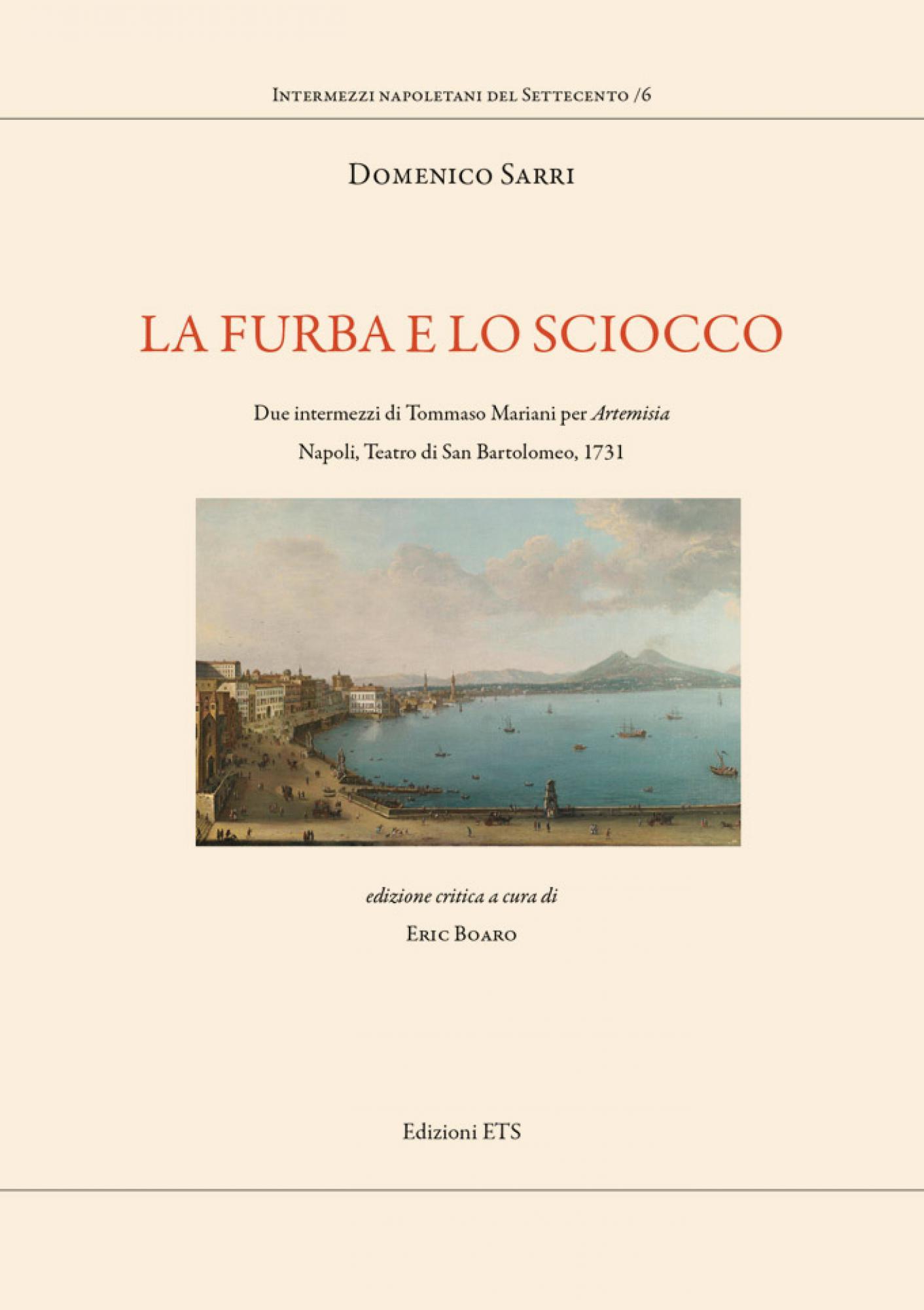 """<em>La furba e lo sciocco</em>.Due intermezzi di Tommaso Mariani per """"Artemisia"""" – Napoli, Teatro di San Bartolomeo, 1731"""