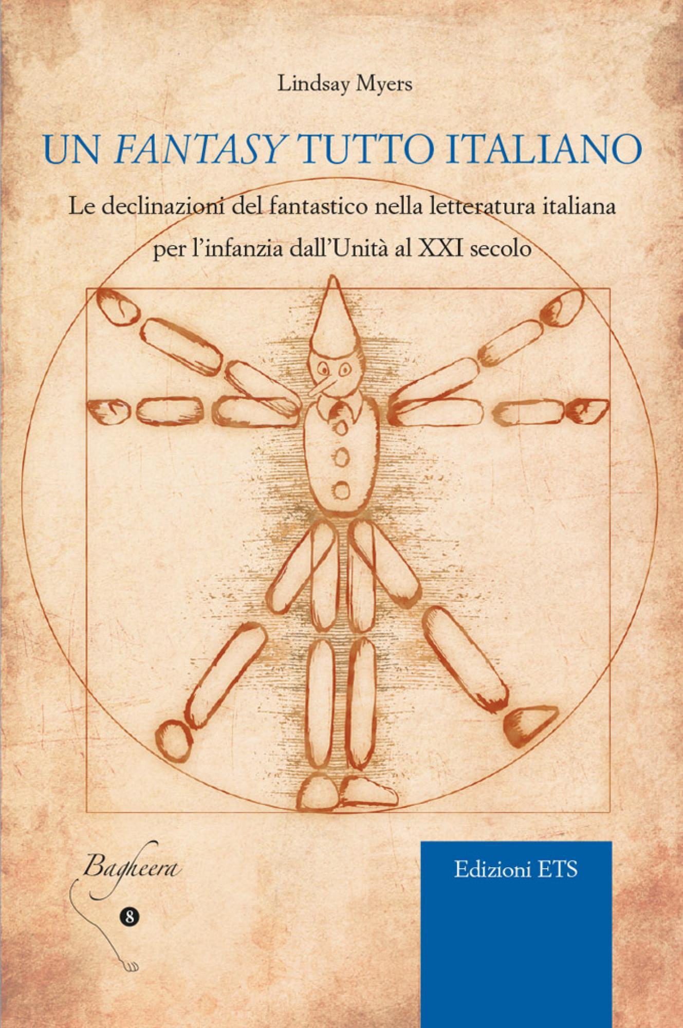 Un <em>fantasy</em> tutto italiano.Le declinazioni del fantastico nella letteratura italiana per l'infanzia dall'Unità al XXI secolo
