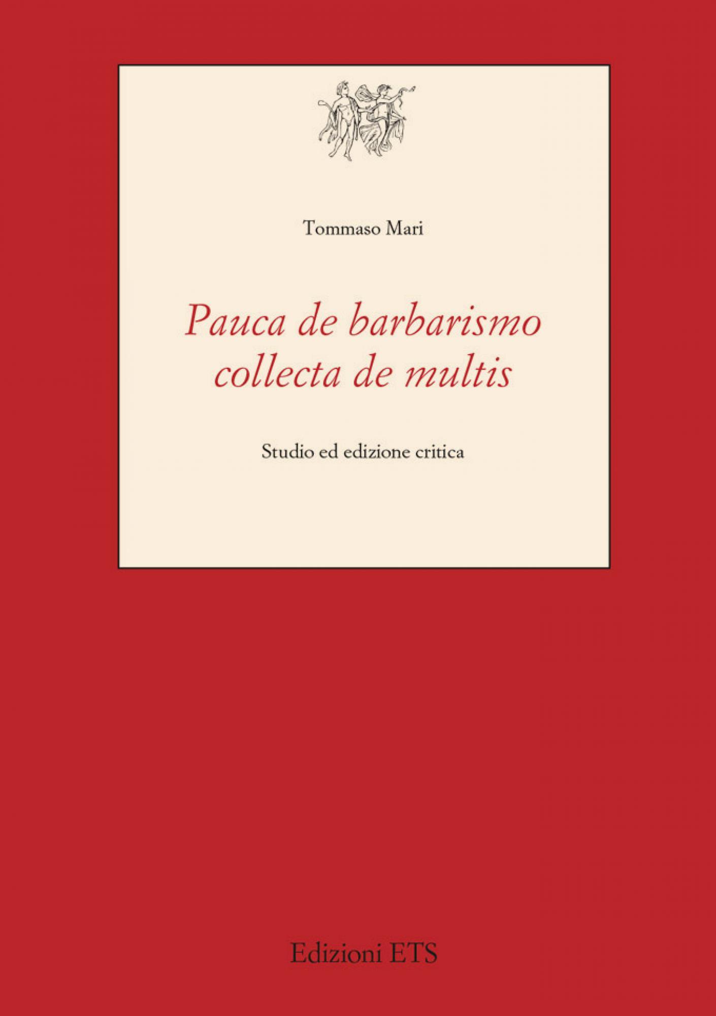 <em>Pauca de barbarismo collecta de multis</em>.Studio ed edizione critica