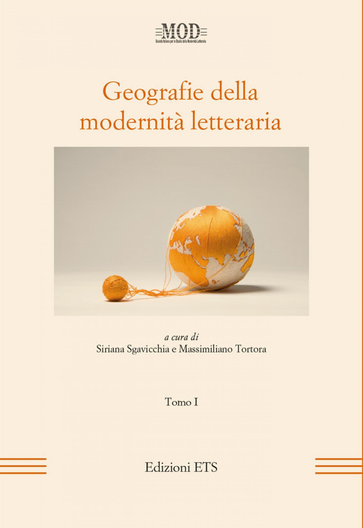 Geografie della modernità letteraria.Tomo I