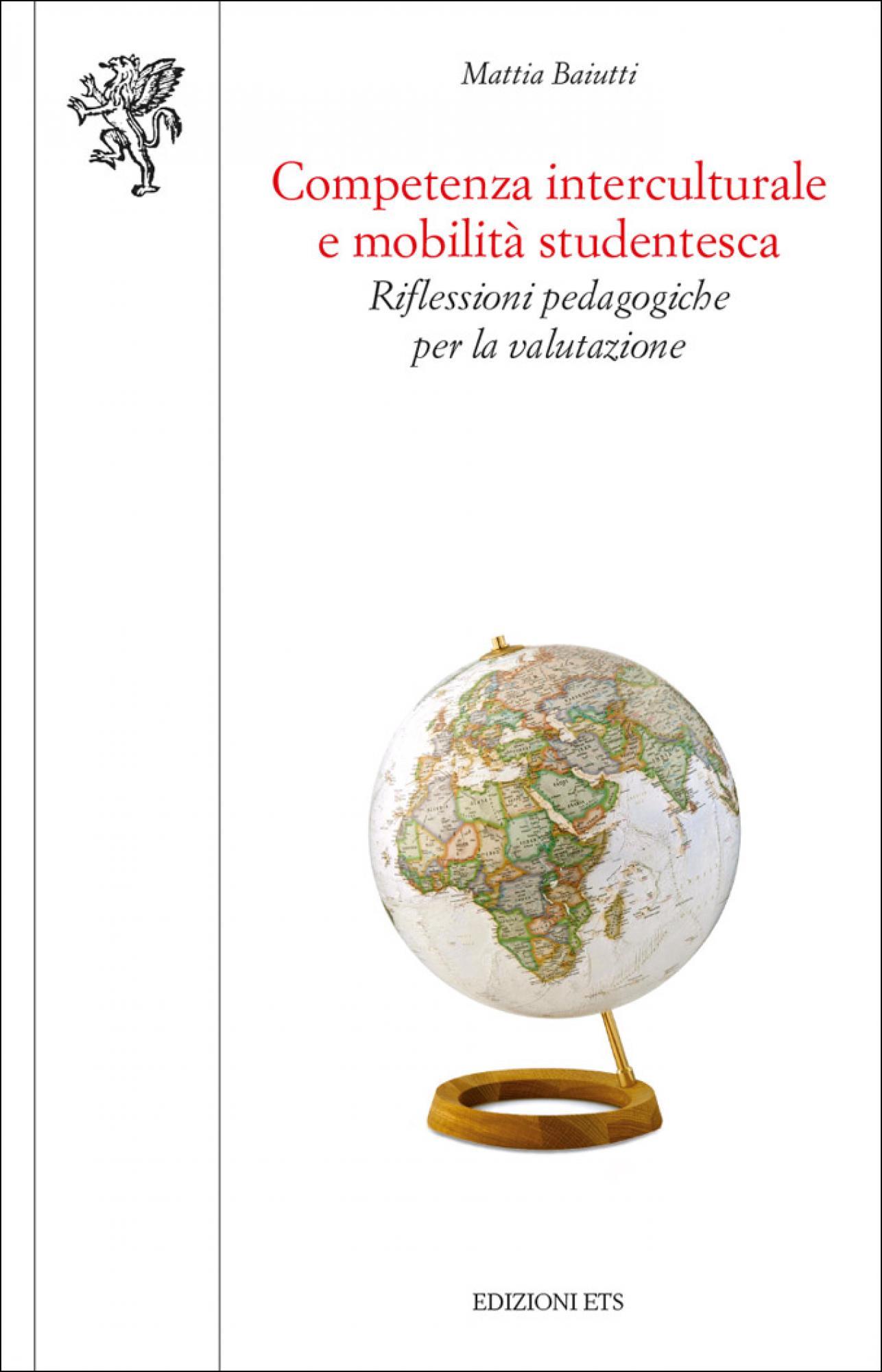 Competenza interculturale e mobilità studentesca.Riflessioni pedagogiche per la valutazione