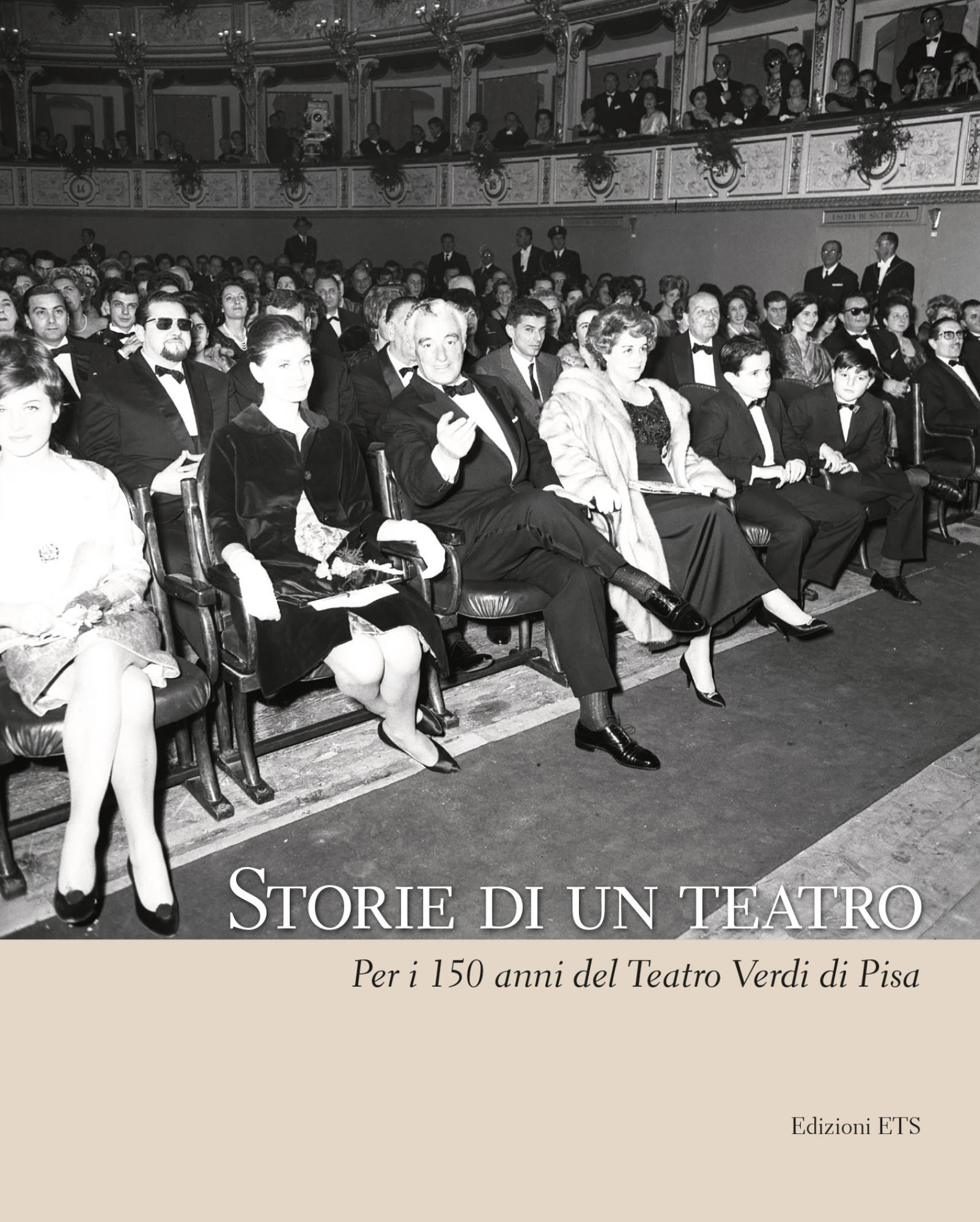 Storie di un teatro.Per i 150 anni del Teatro Verdi di Pisa