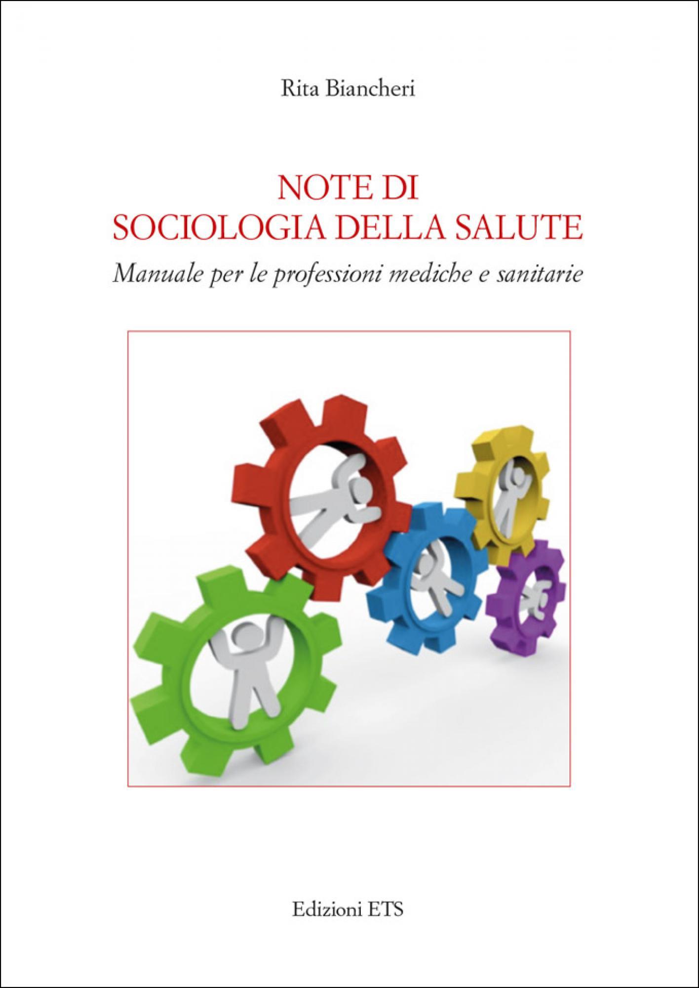 Note di sociologia della salute.Manuale per le professioni mediche e sanitarie