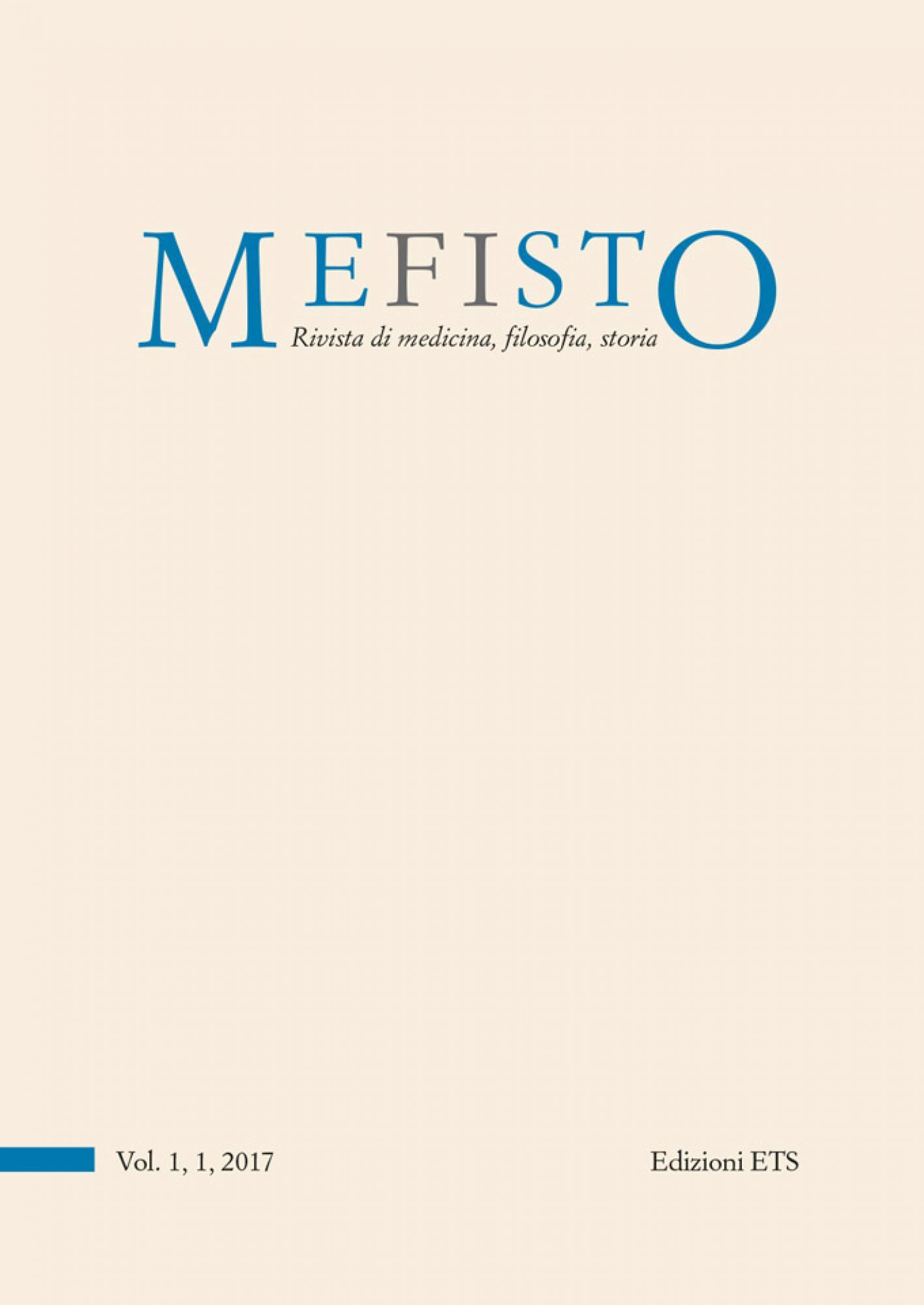 MEFISTO. Rivista di medicina, filosofia, storia.Vol. 1, 1, 2017 (già Medicina&Storia)