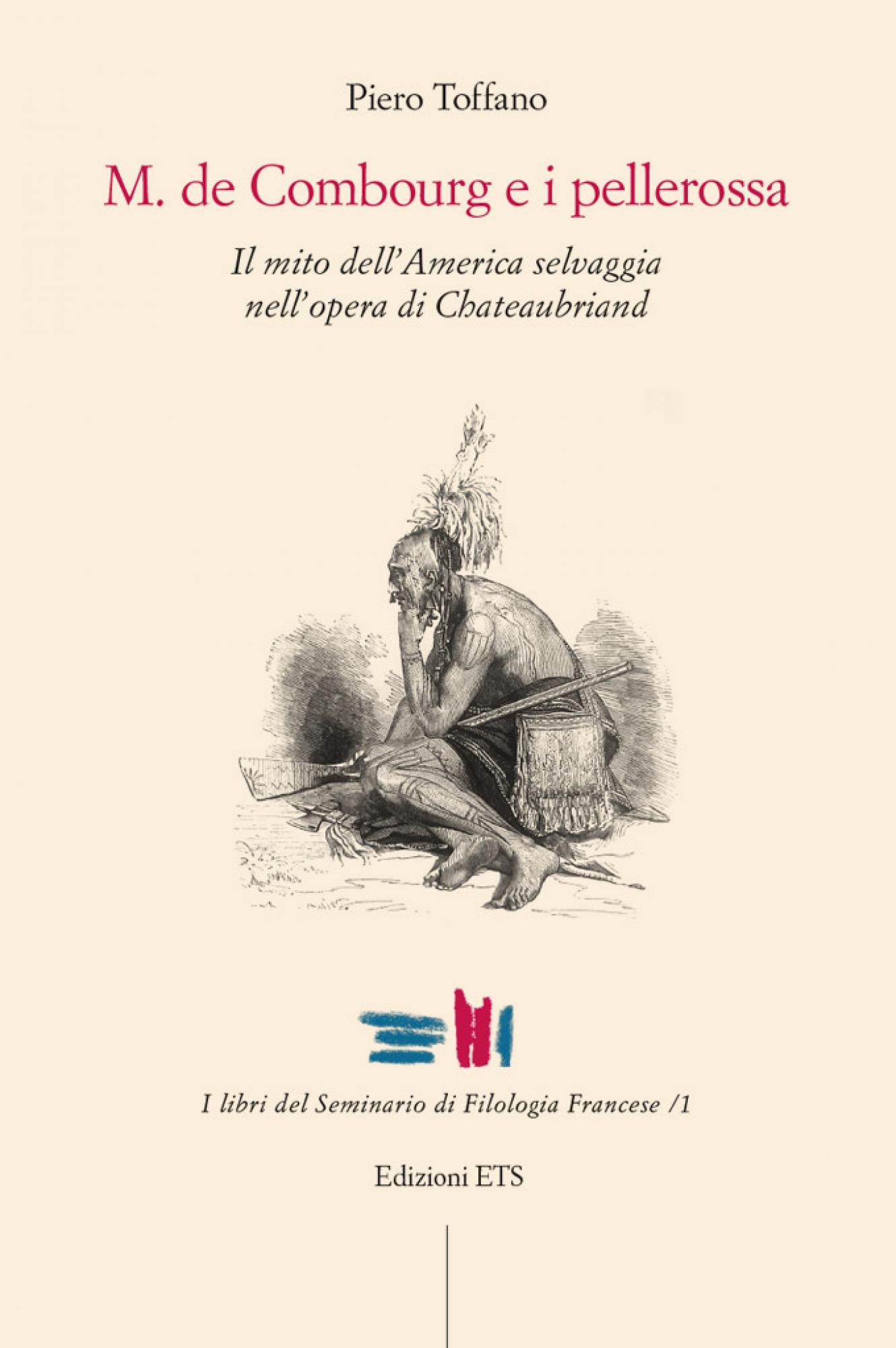 M. de Combourg e i pellerossa.Il mito dell'America selvaggia nell'opera di Chateaubriand