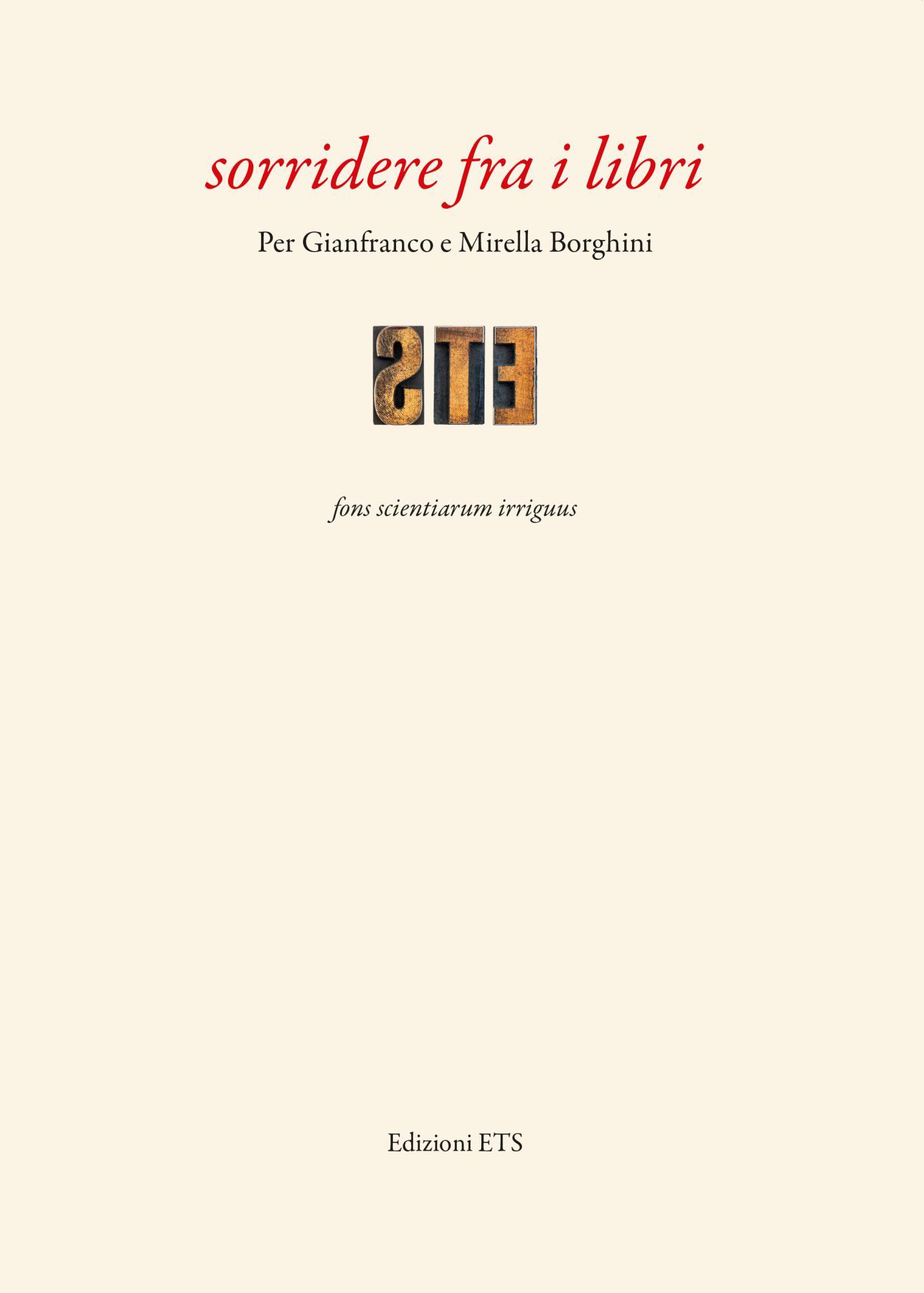 sorridere fra i libri.Per Gianfranco e Mirella Borghini
