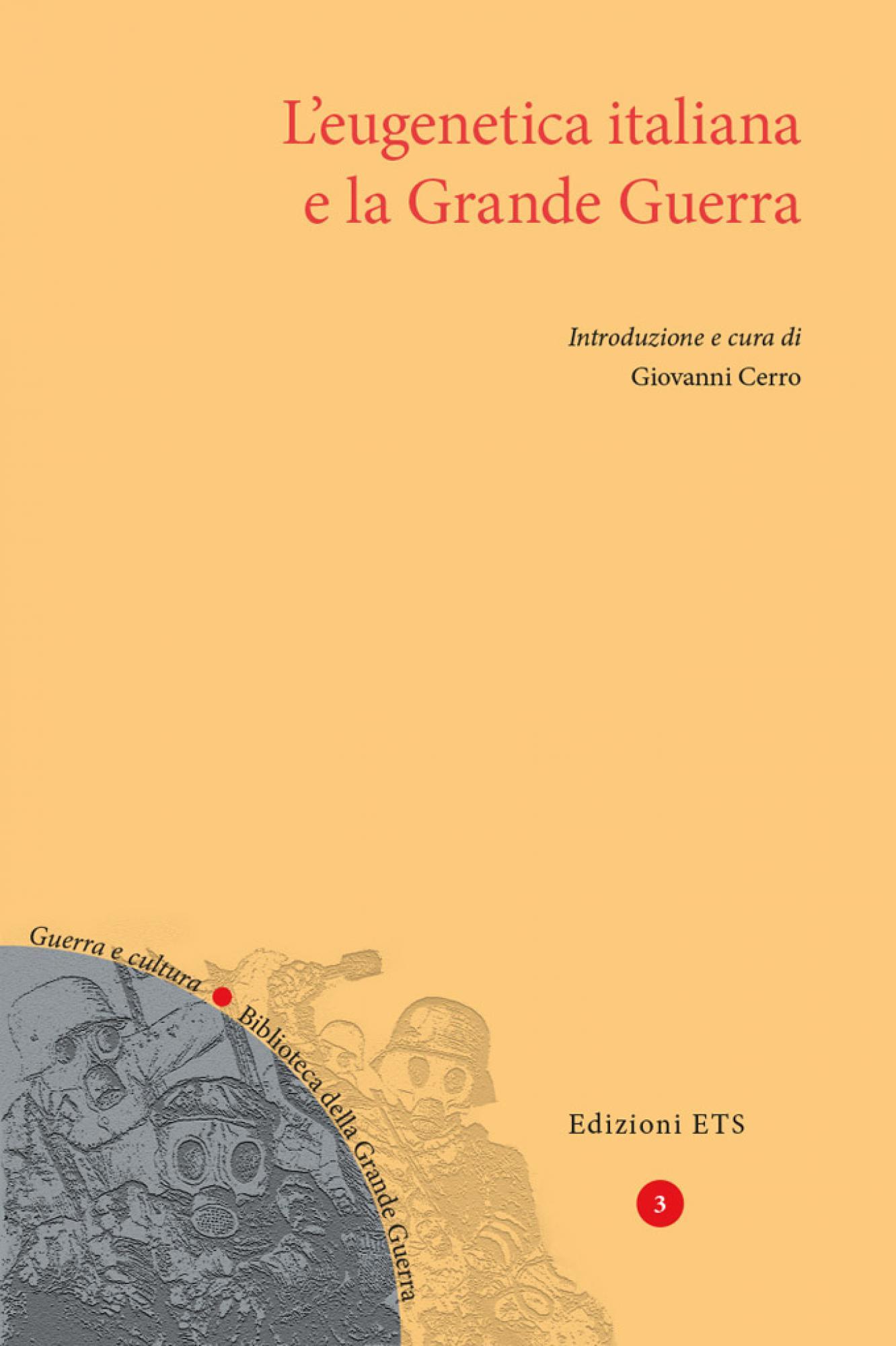 L'eugenetica italiana e la Grande Guerra