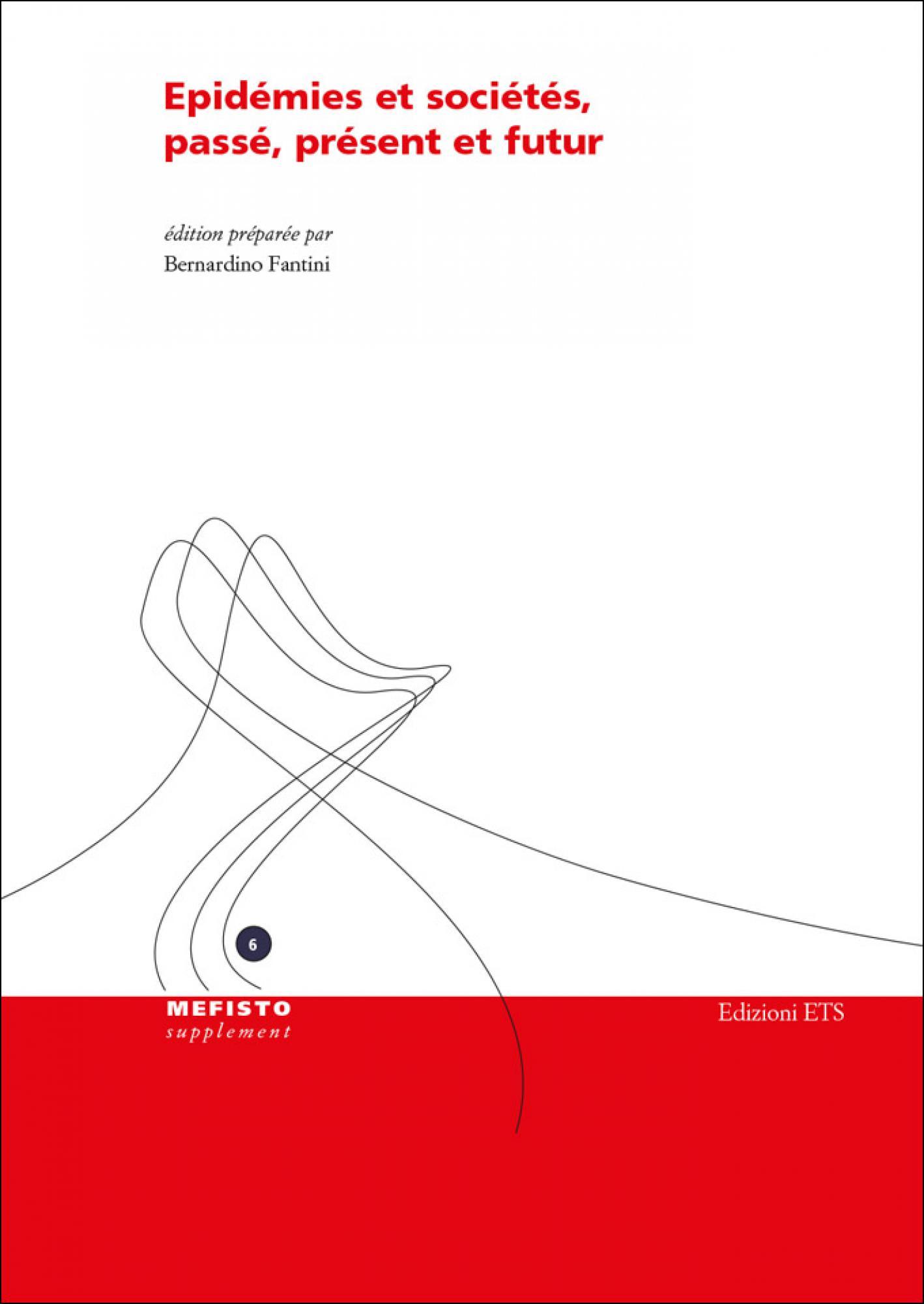 Epidémies et sociétés, passé, présent et futur