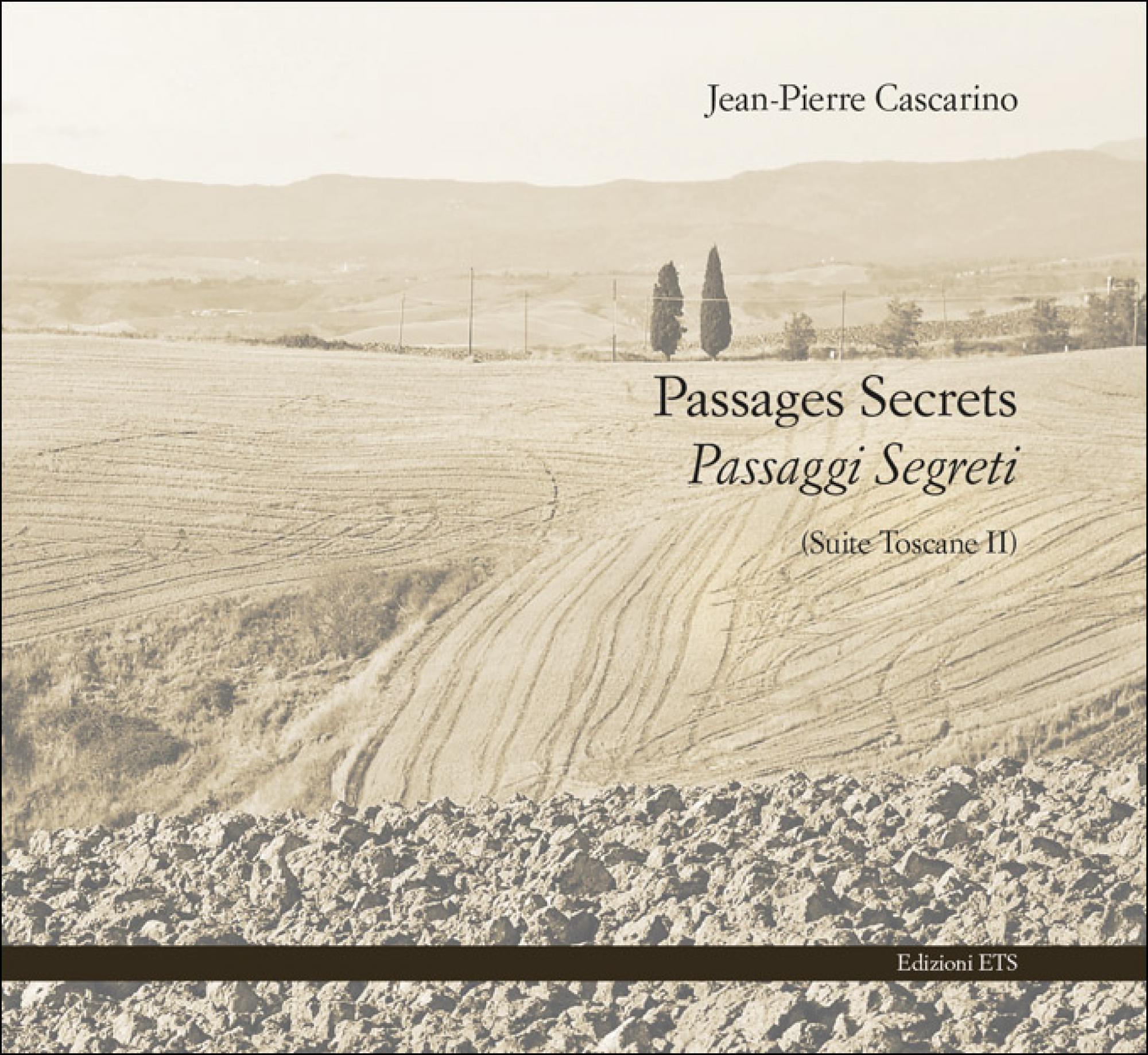 Passages Secrets <em>Passaggi segreti</em>.(Suite Toscane II)