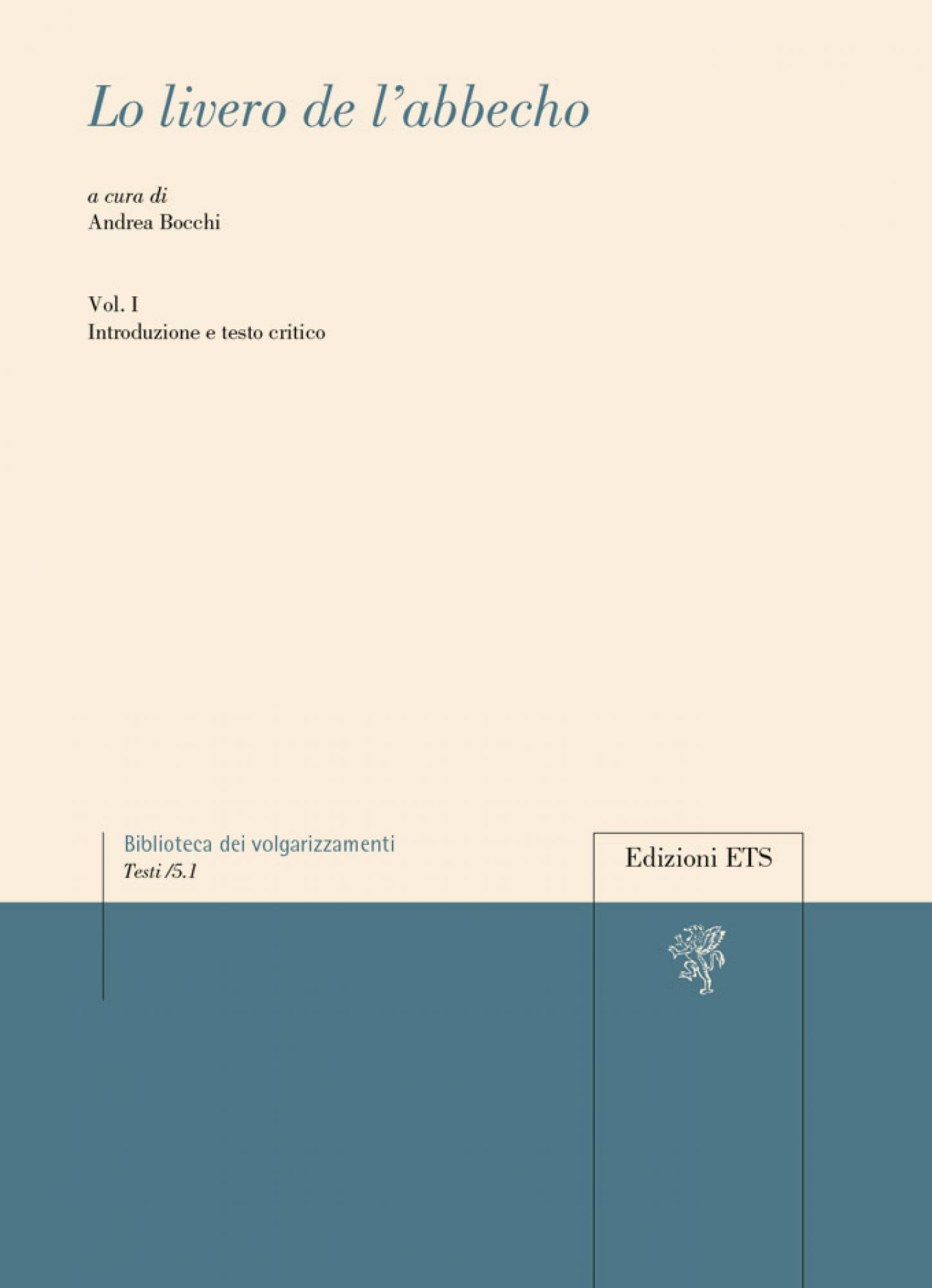 Lo livero de l'abbecho.Vol. I. Introduzione e testo critico