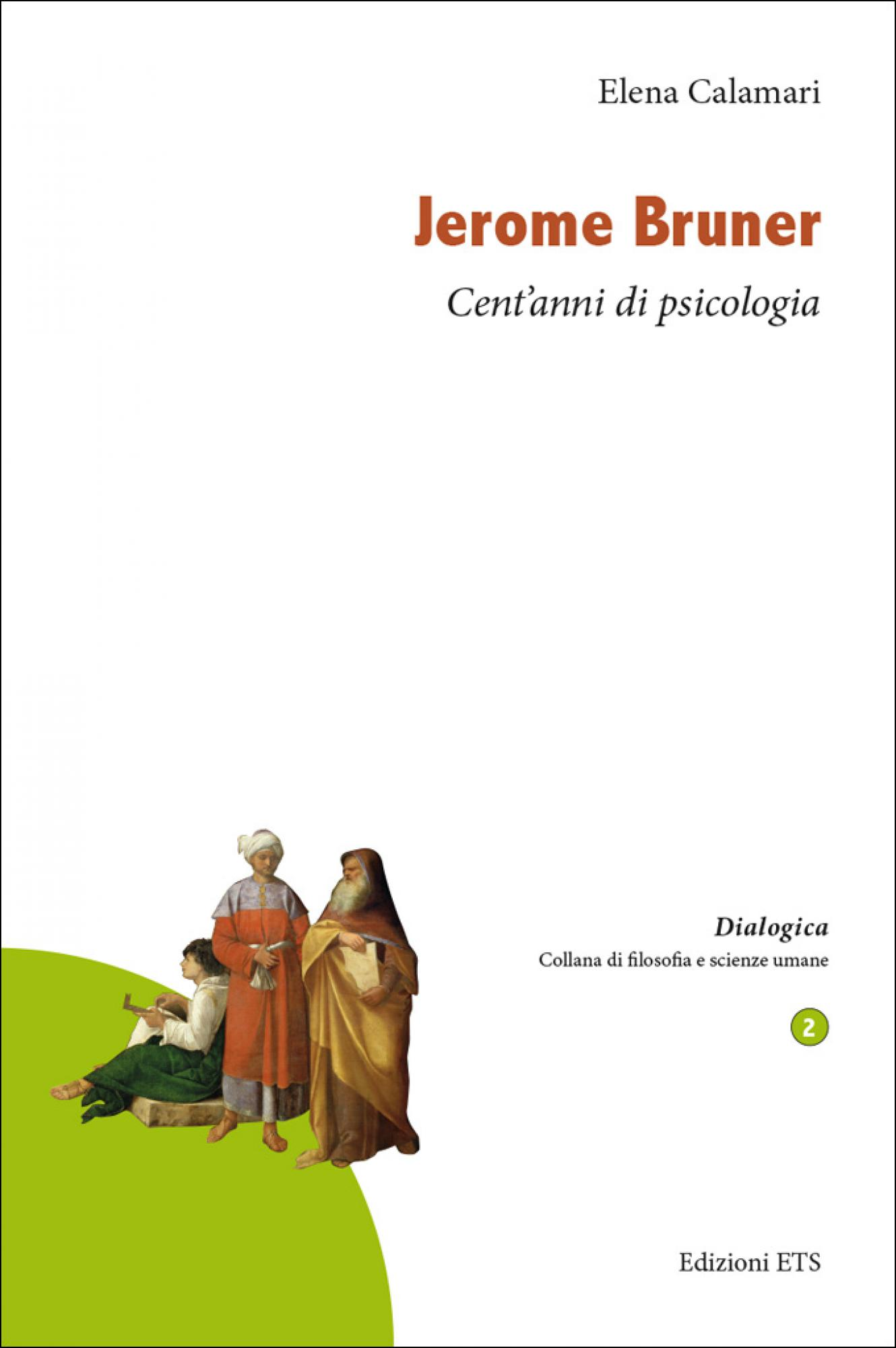 Jerome Bruner.Cent'anni di psicologia