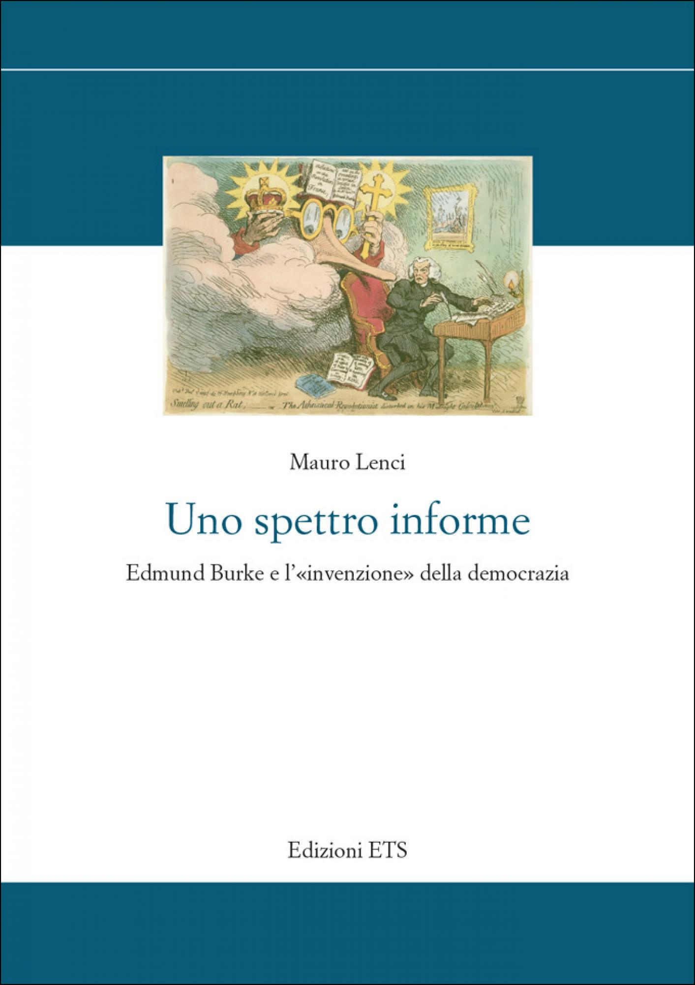 Uno spettro informe.Edmund Burke e l'«invenzione» della democrazia