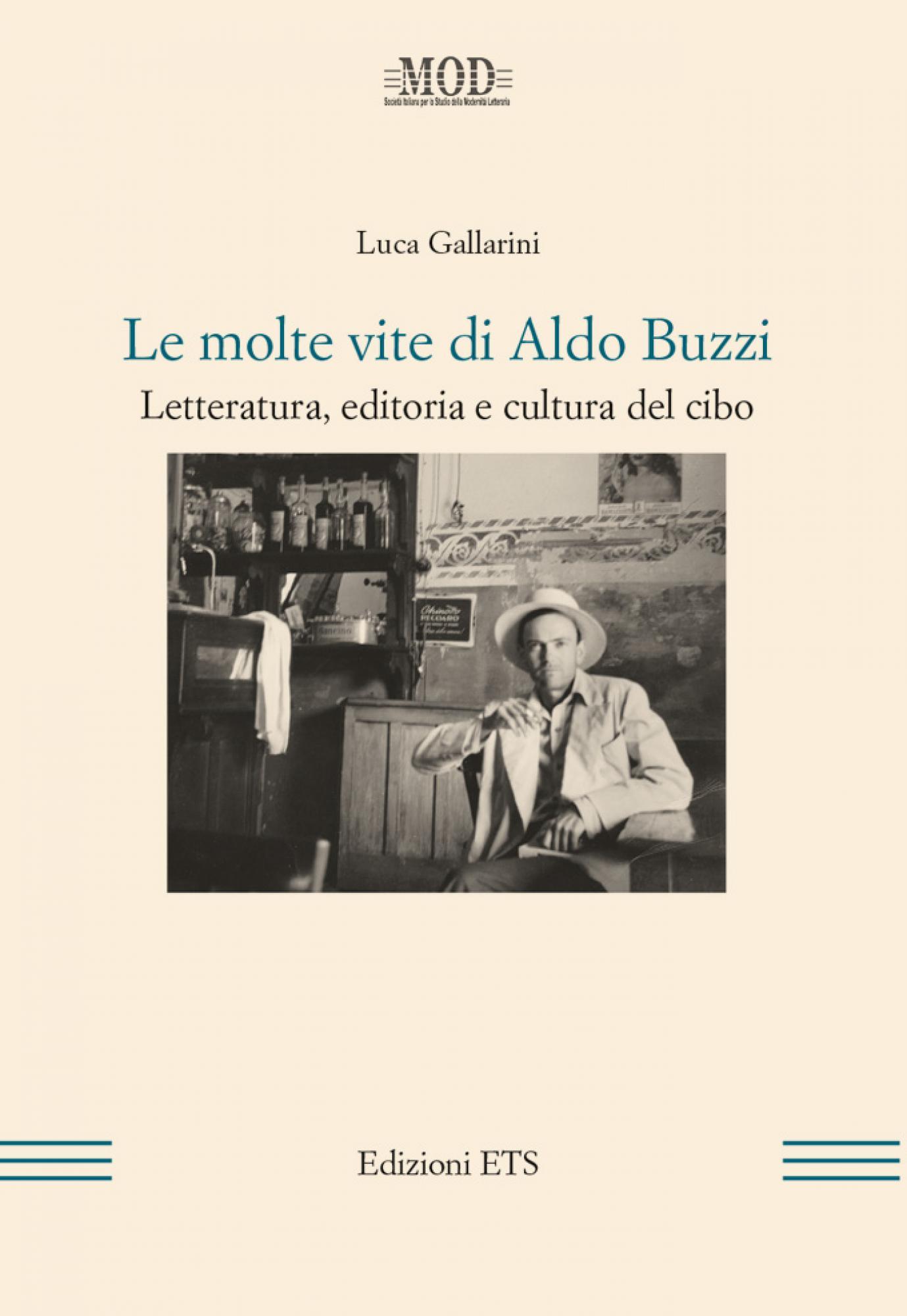 Le molte vite di Aldo Buzzi.Letteratura, editoria e cultura del cibo