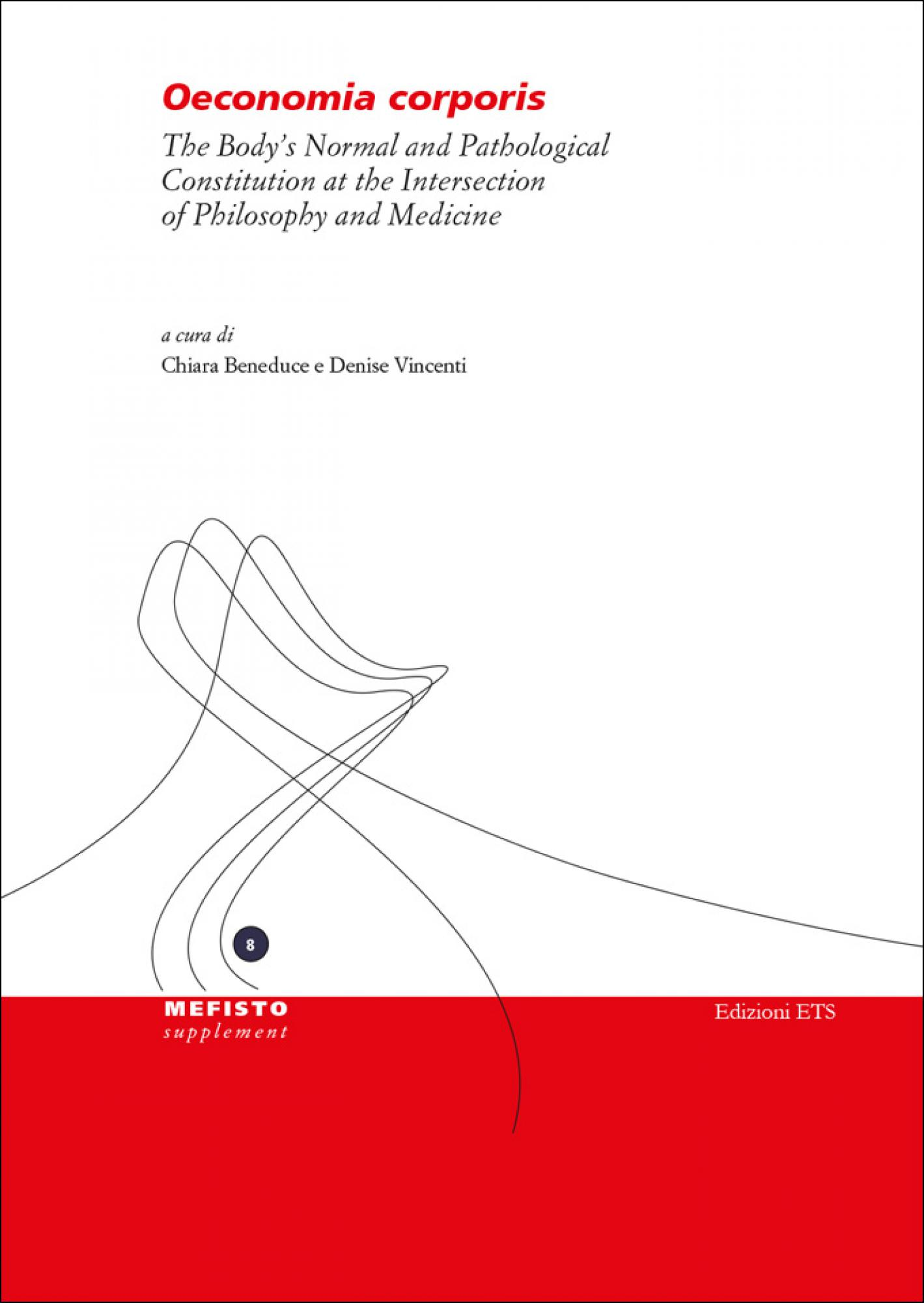 Oeconomia corporis.The Body's Normal and Pathological Constitution at the Intersection of Philosophy and Medicine