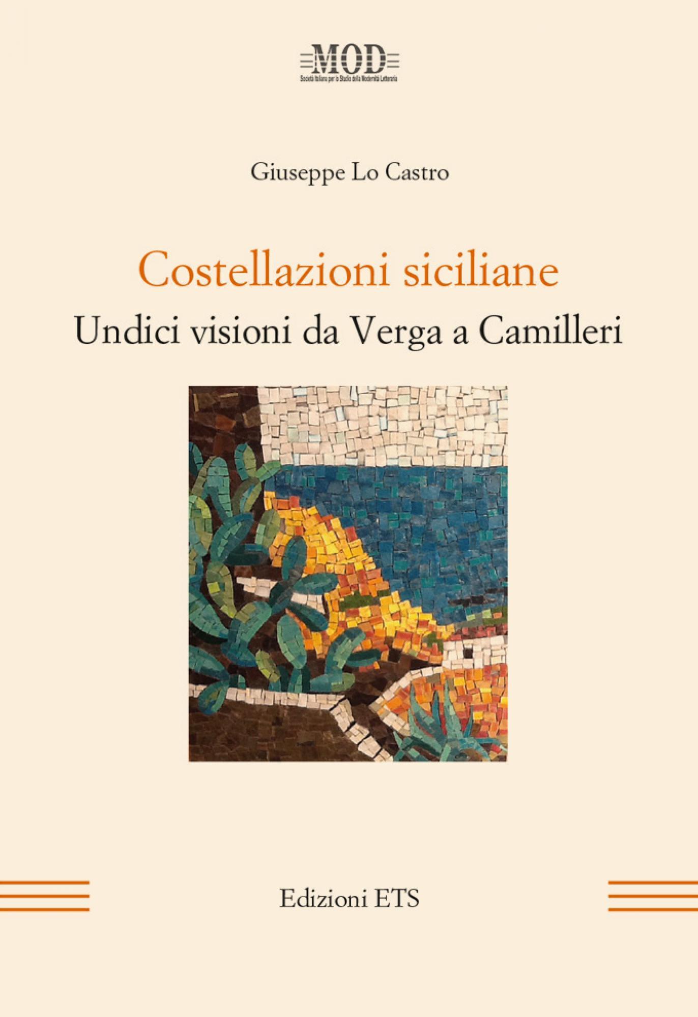Costellazioni siciliane.Undici visioni da Verga a Camilleri