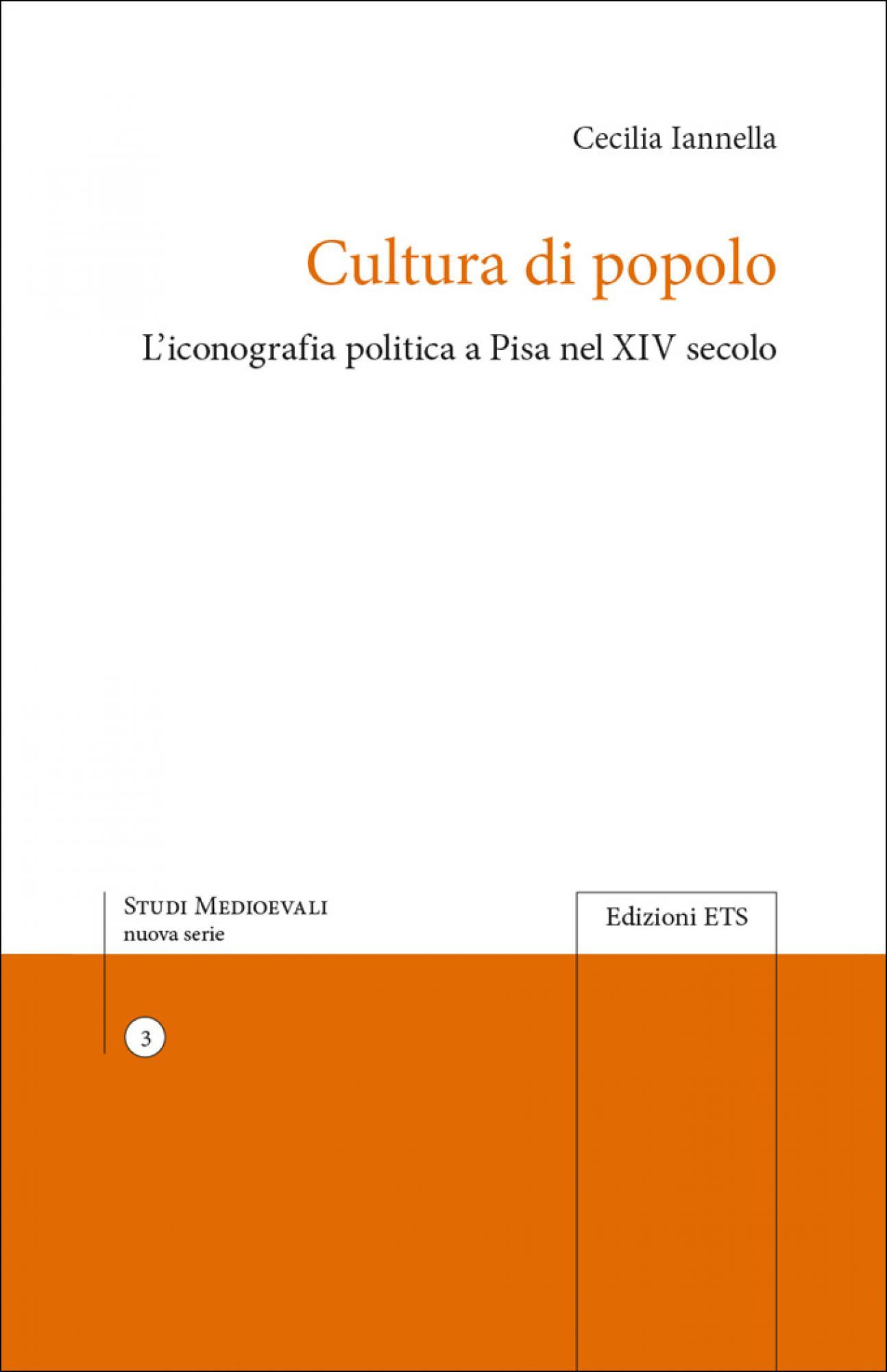 Cultura di popolo.L'iconografia politica a Pisa nel XIV secolo