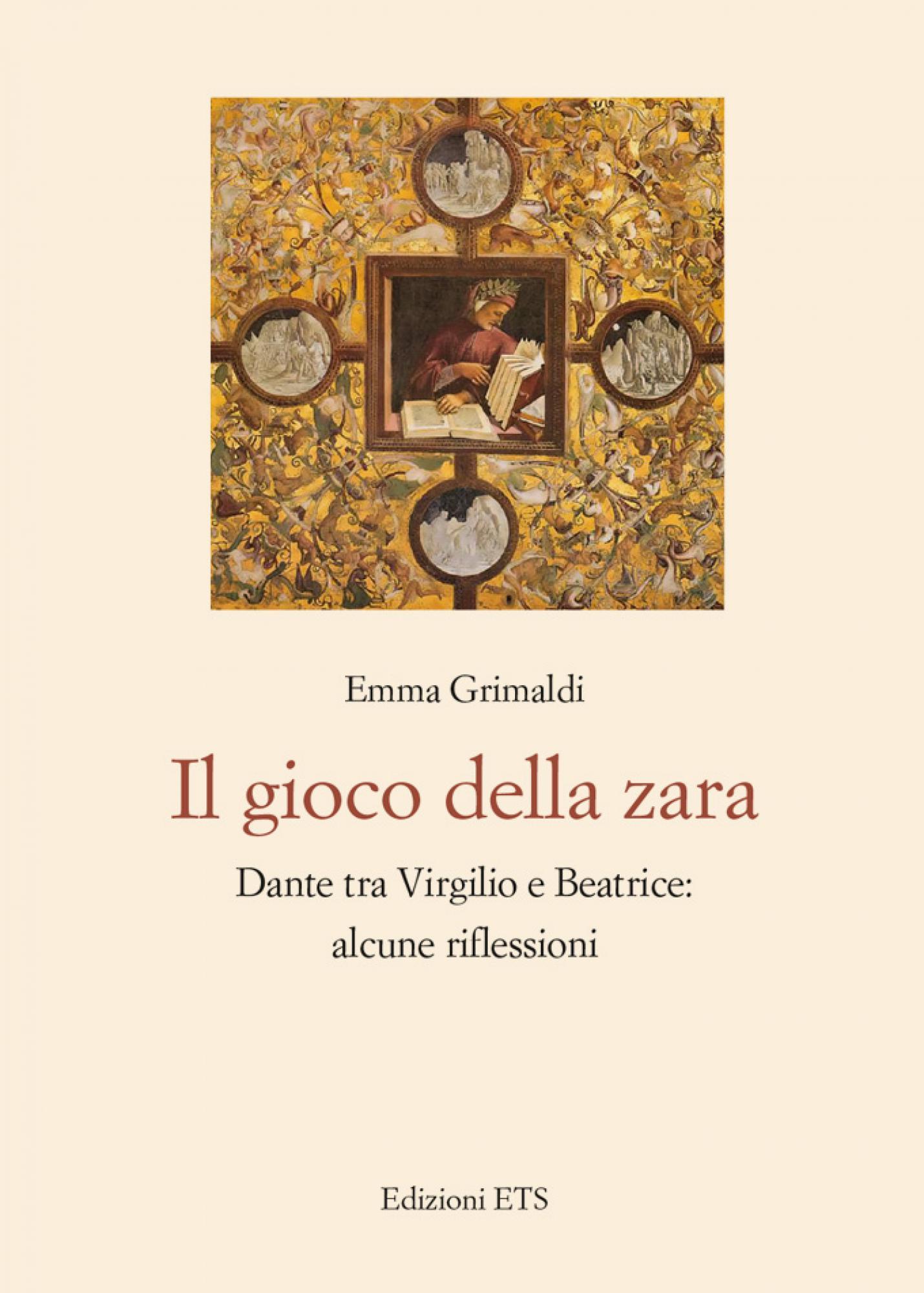 Il gioco della zara.Dante tra Virgilio e Beatrice: alcune riflessioni