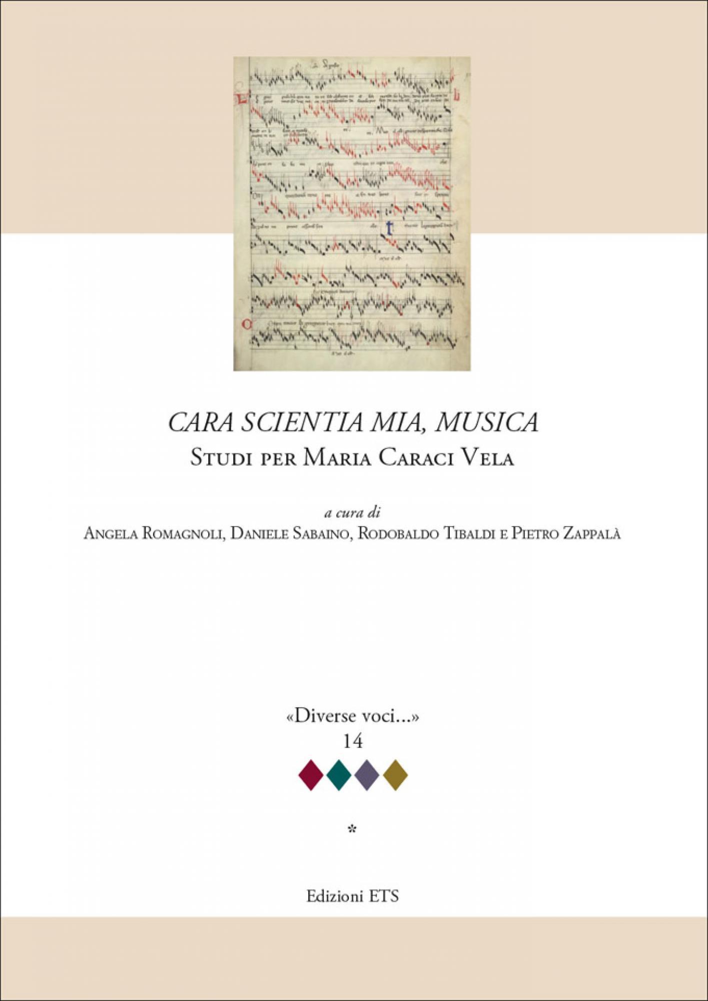 <em>Cara scientia mia, musica</em>.Studi per Maria Caraci Vela