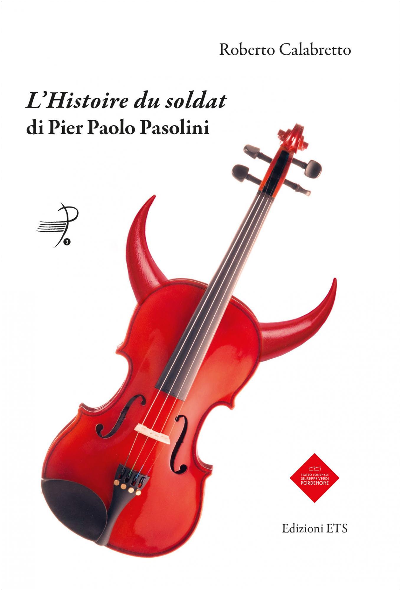 <em>L'Histoire du soldat</em> di Pier Paolo Pasolini