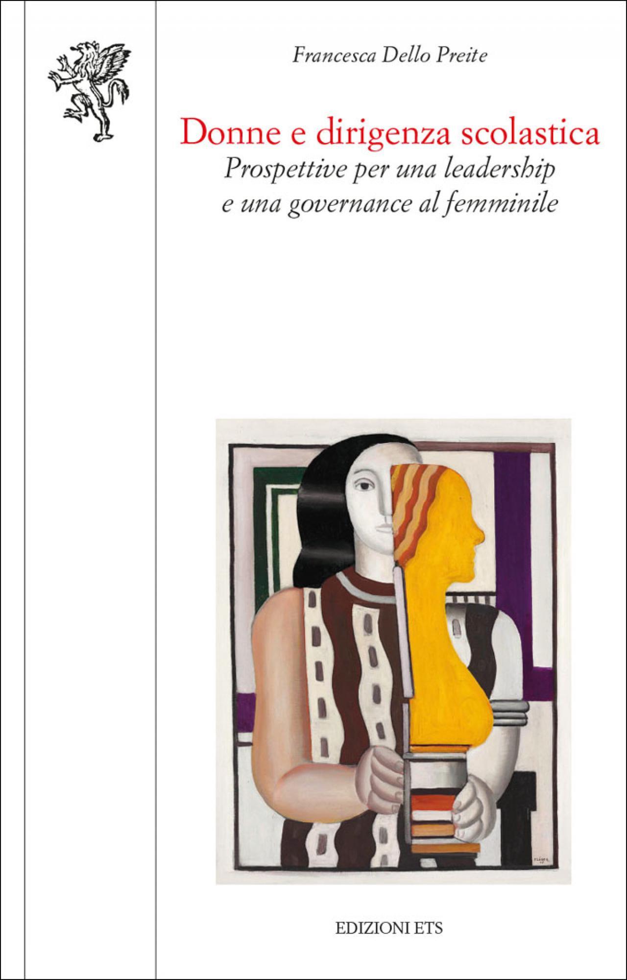 Donne e dirigenza scolastica.Prospettive per una leadership e una governance al femminile