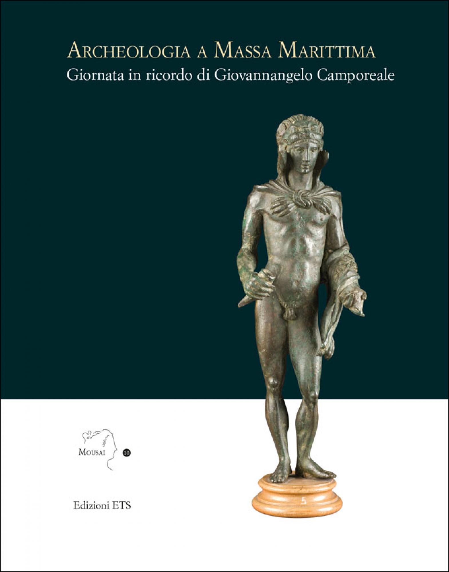 Archeologia a Massa Marittima.Giornata in ricordo di Giovannangelo Camporeale