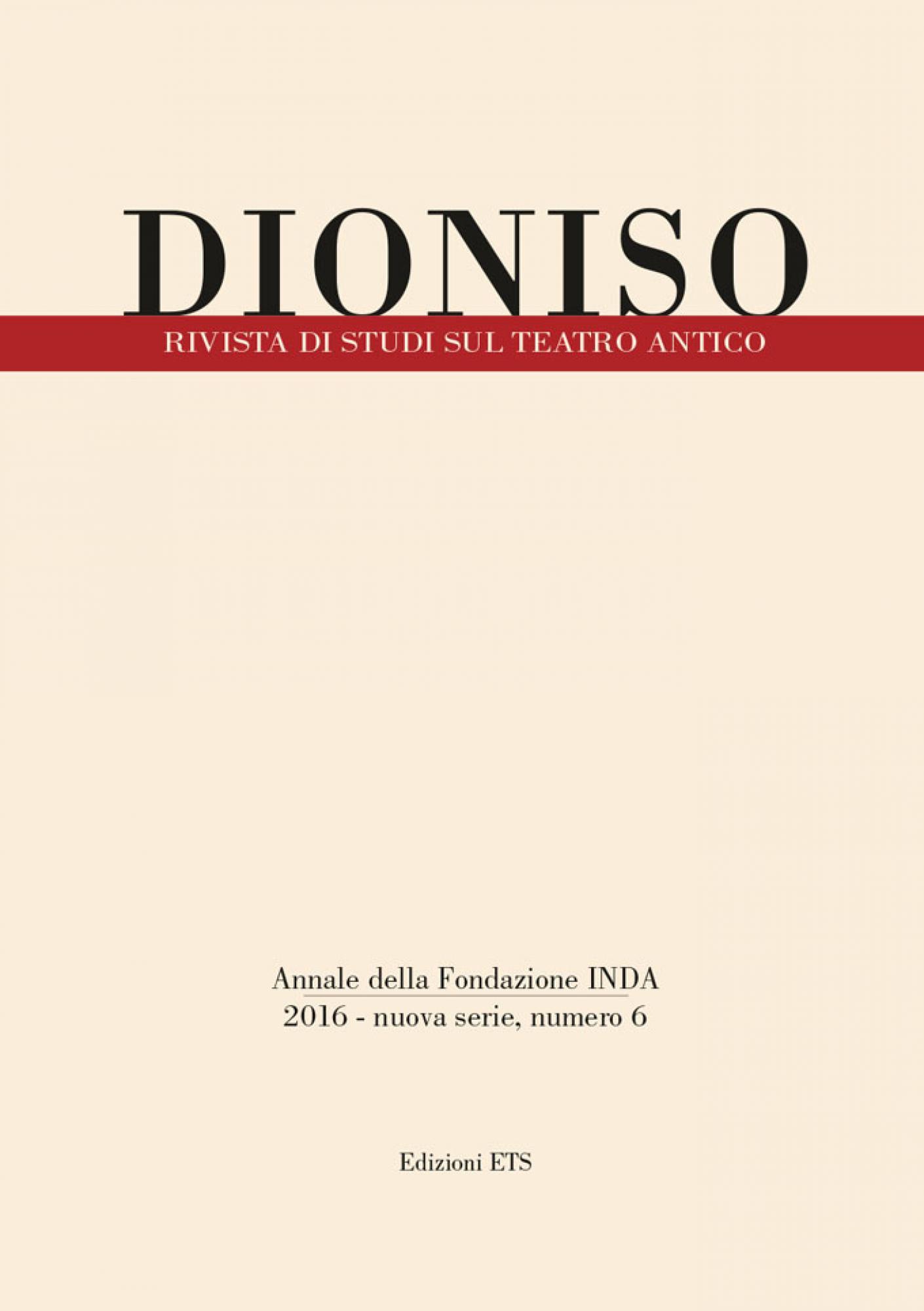 Dioniso.Rivista di studi sul teatro antico, n.s. 6