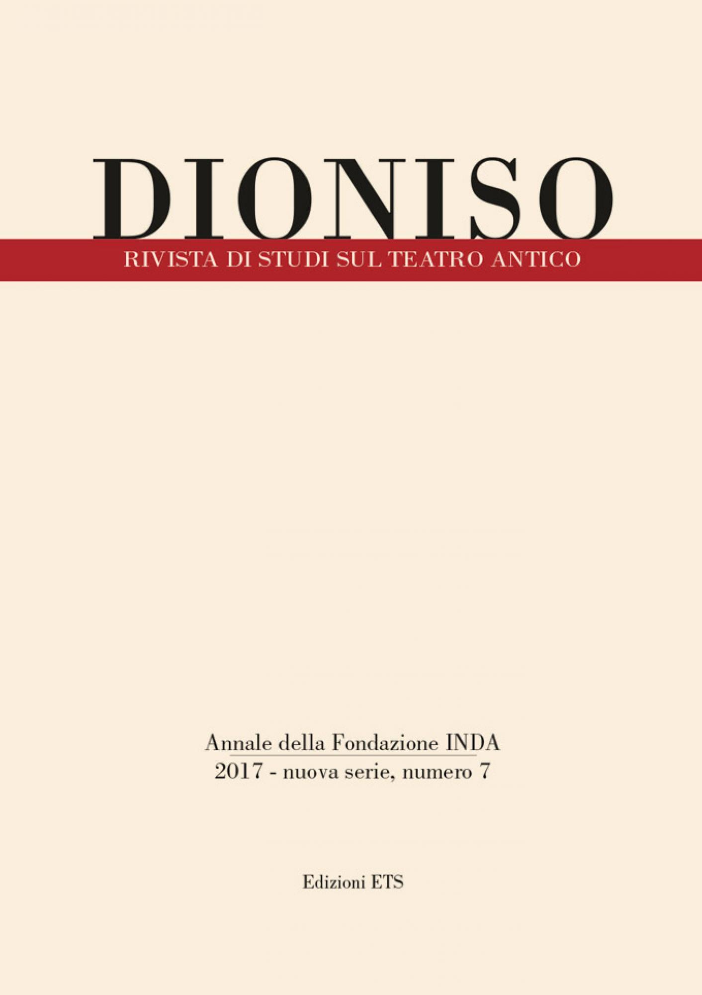 Dioniso.Rivista di studi sul teatro antico, n.s. 7