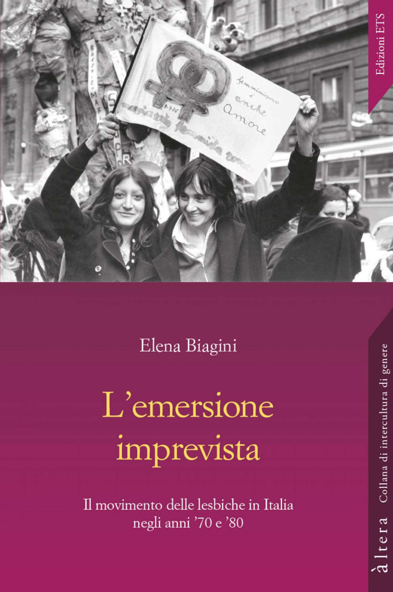 L'emersione imprevista<br /><br />.Il movimento delle lesbiche in Italia negli anni '70 e '80