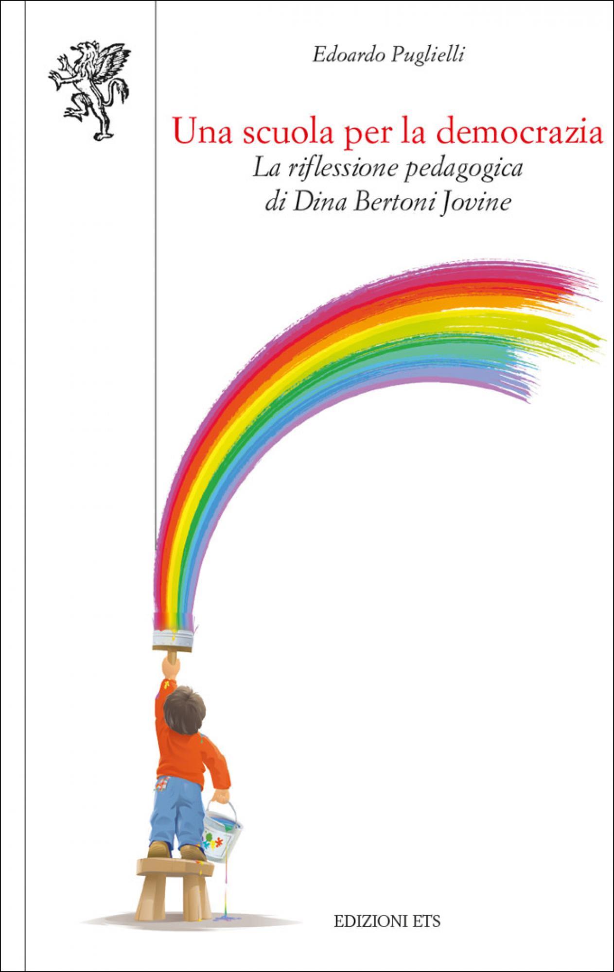 Una scuola per la democrazia.La riflessione pedagogica di Dina Bertoni Jovine