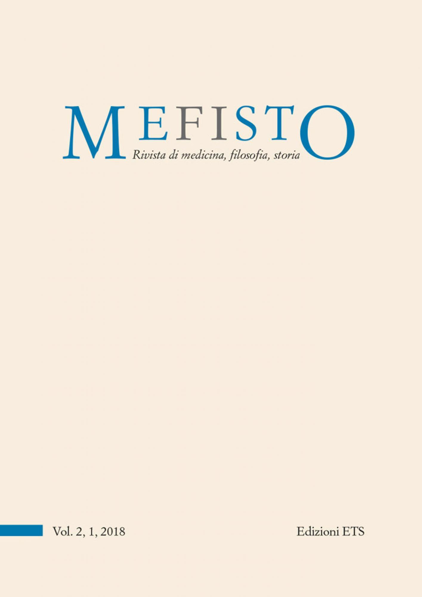 MEFISTO. Rivista di medicina, filosofia, storia.Vol. 2, 1, 2018 (già Medicina&Storia)