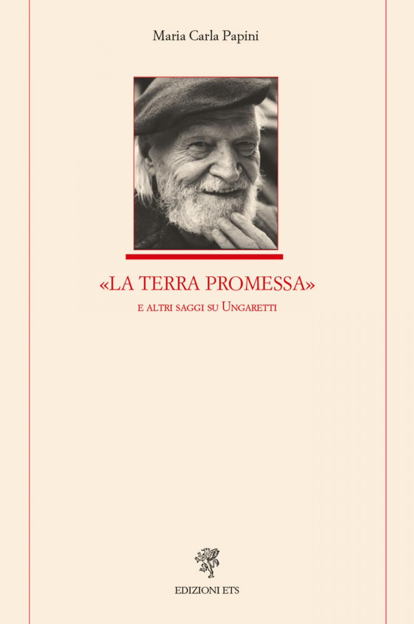 «La Terra Promessa».e altri saggi su Ungaretti
