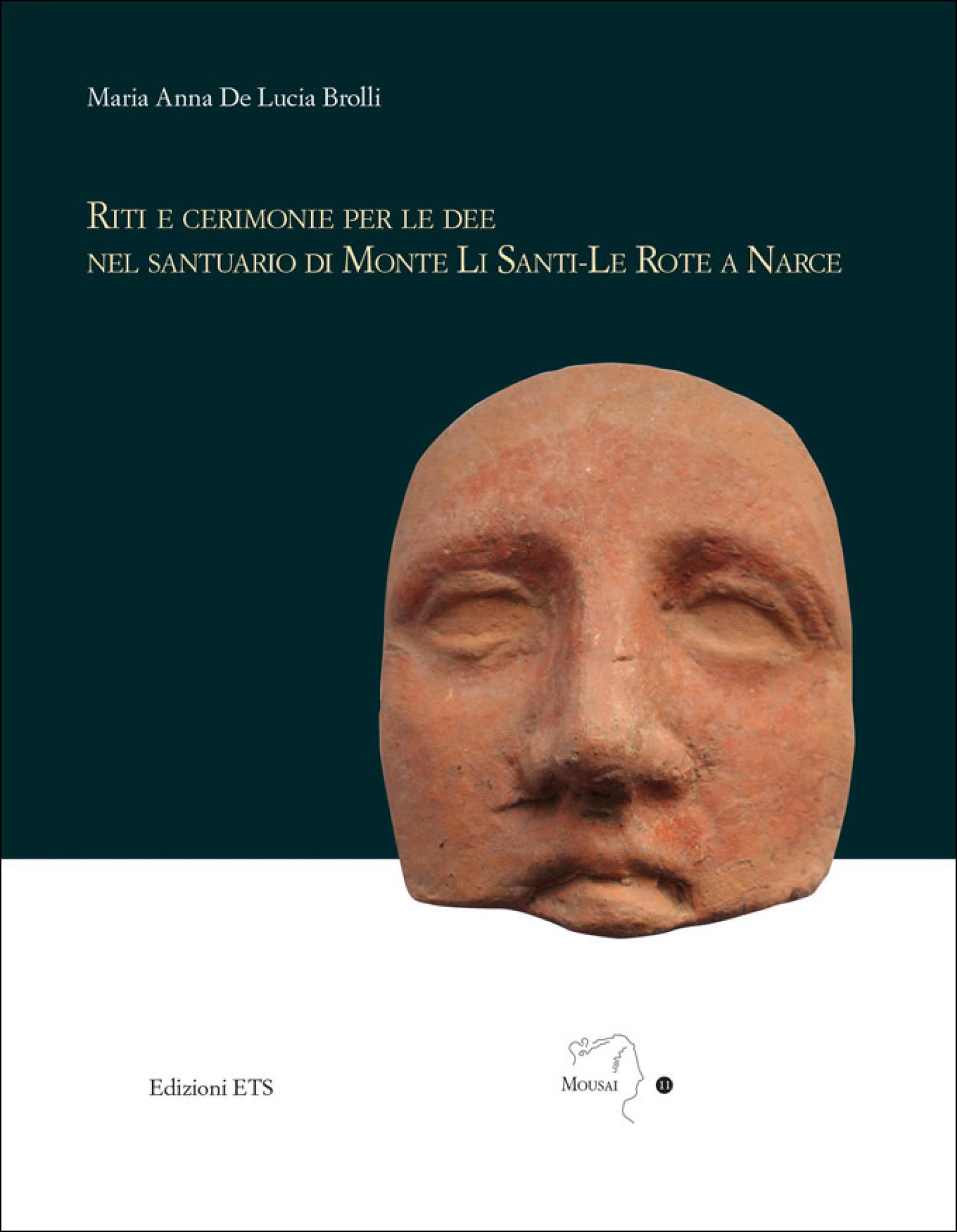 Riti e cerimonie per le dee nel santuario di Monte Li Santi-Le Rote a Narce