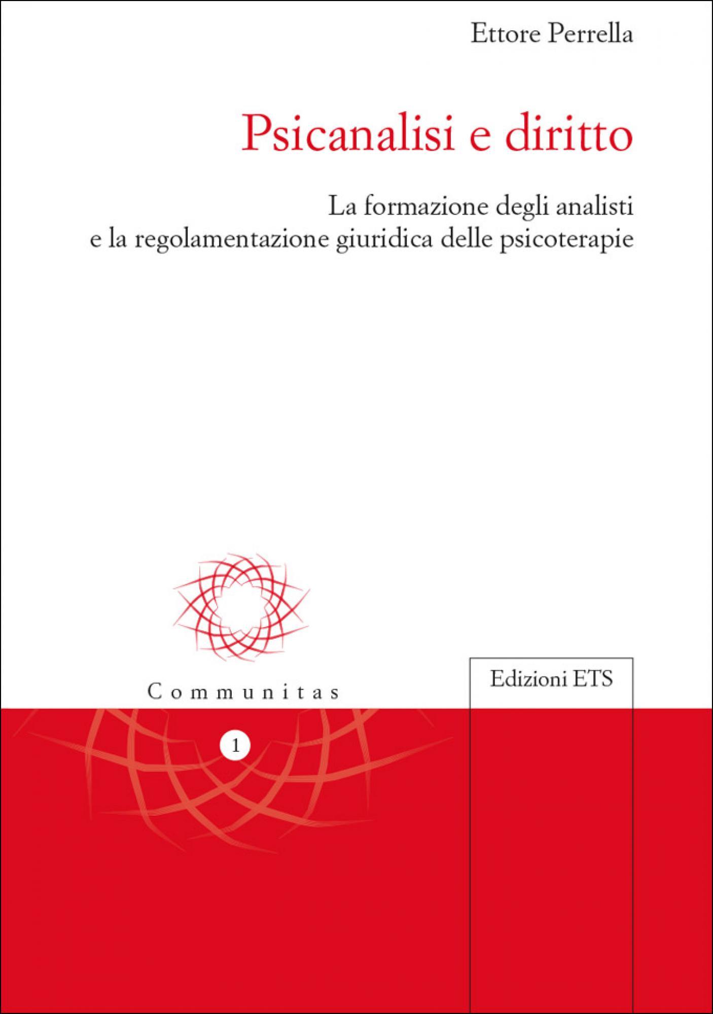 Psicanalisi e diritto.La formazione degli analisti e la regolamentazione giuridica delle psicoterapie