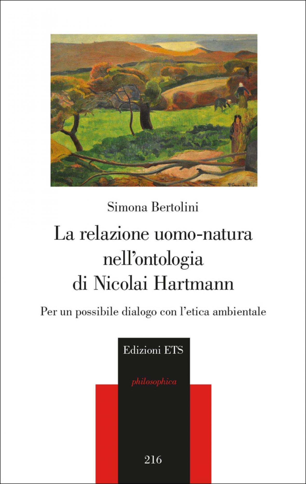 La relazione uomo-natura nell'ontologia di Nicolai Hartmann.Per un possibile dialogo con l'etica ambientale