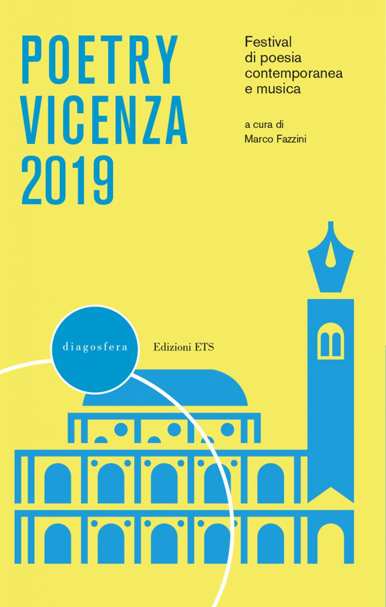 Poetry Vicenza 2019.Festival di poesia contemporanea e musica