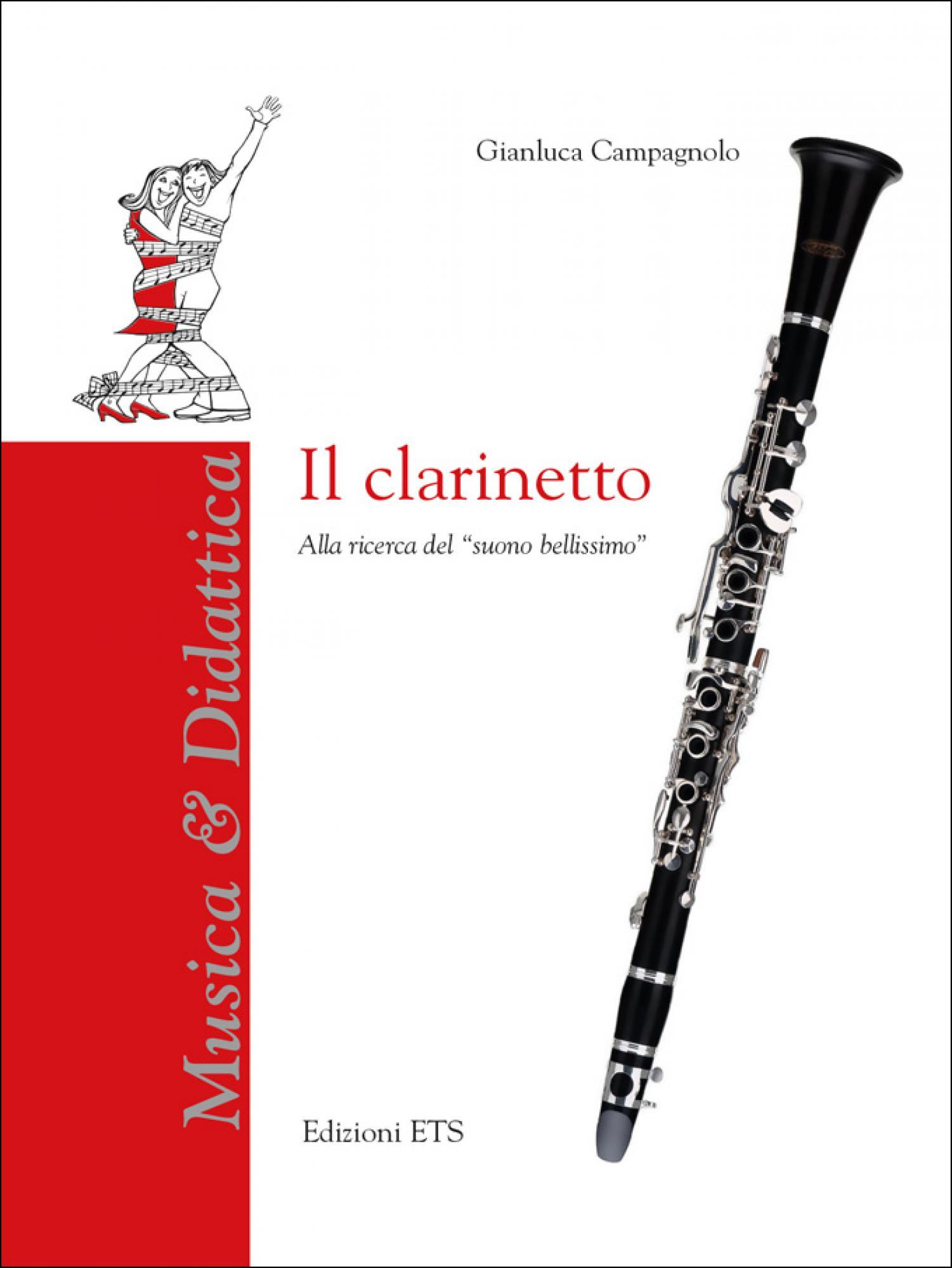 """Il clarinetto.Alla ricerca del """"suono bellissimo"""""""