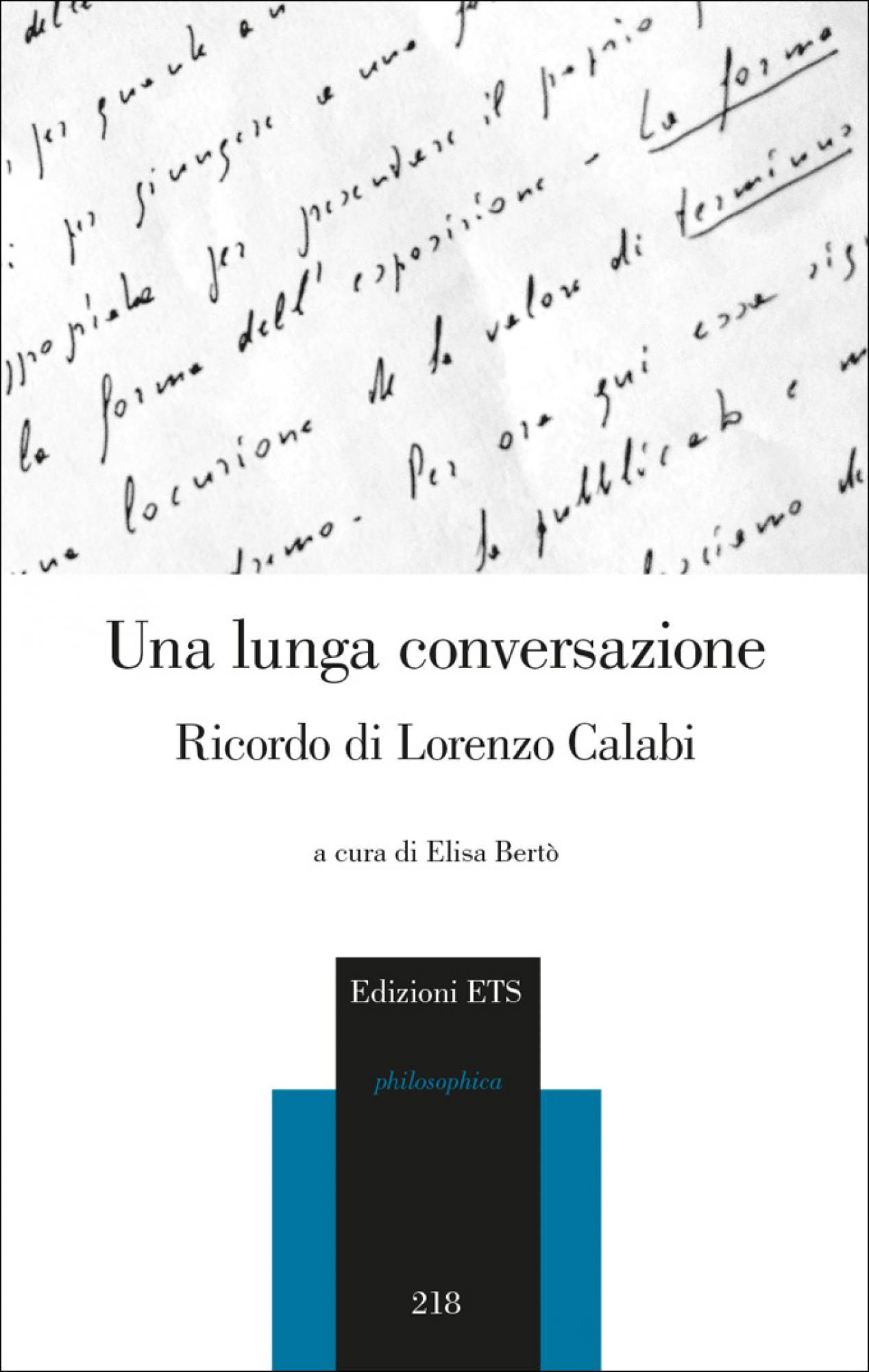 Una lunga conversazione.Ricordo di Lorenzo Calabi