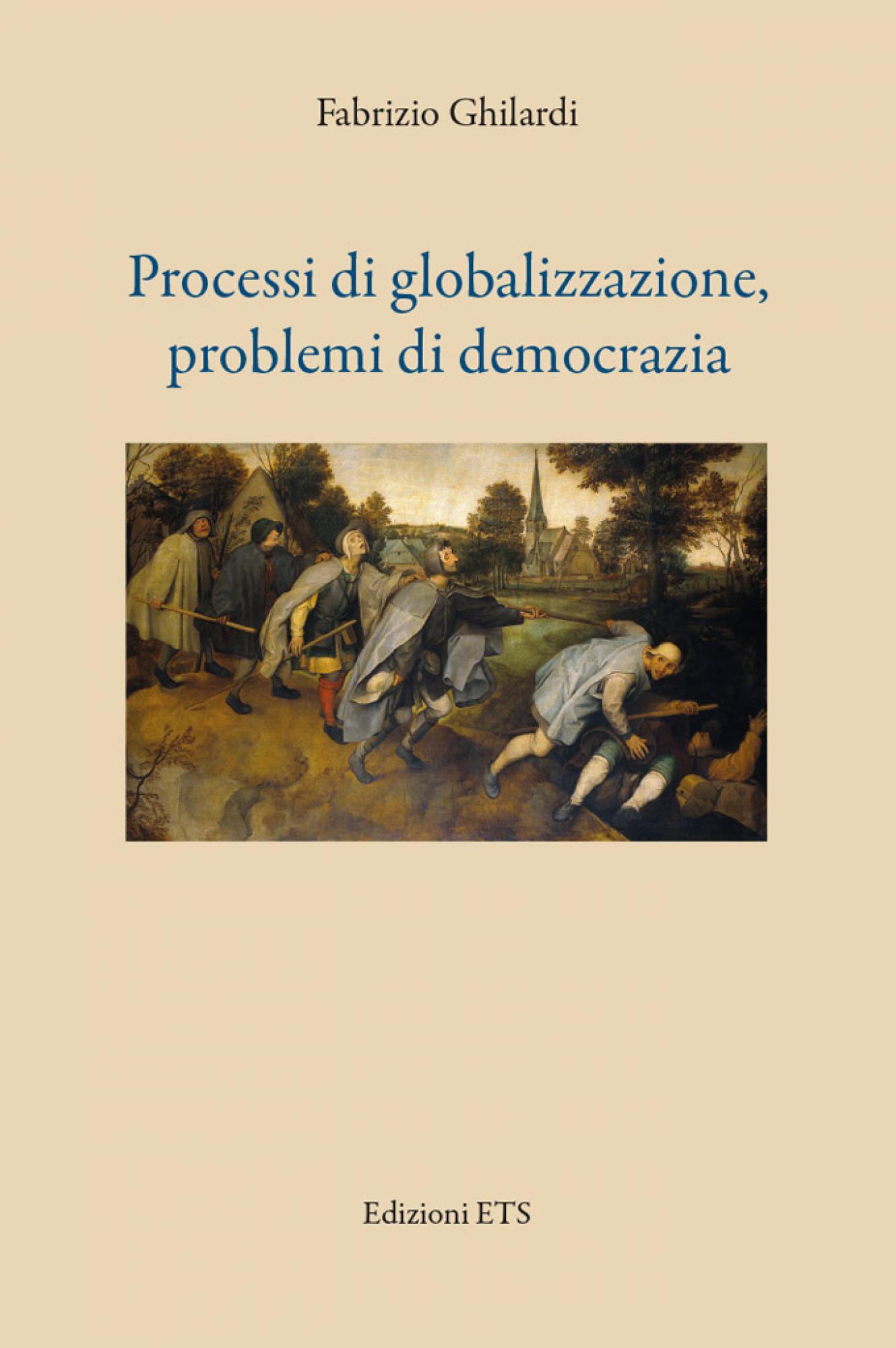 Processi di globalizzazione, problemi di democrazia