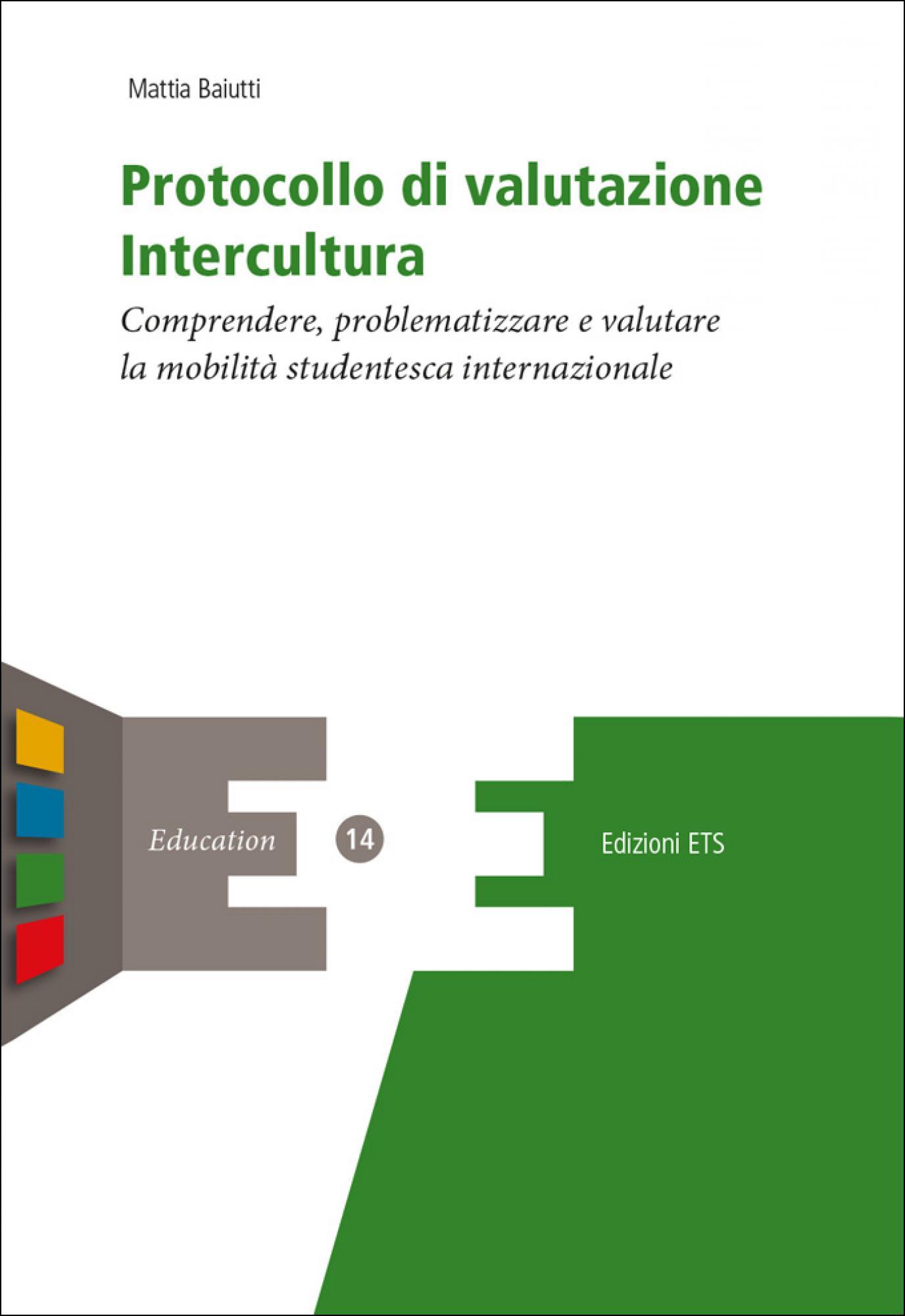 Protocollo di valutazione Intercultura.Comprendere, problematizzare e valutare la mobilità studentesca internazionale