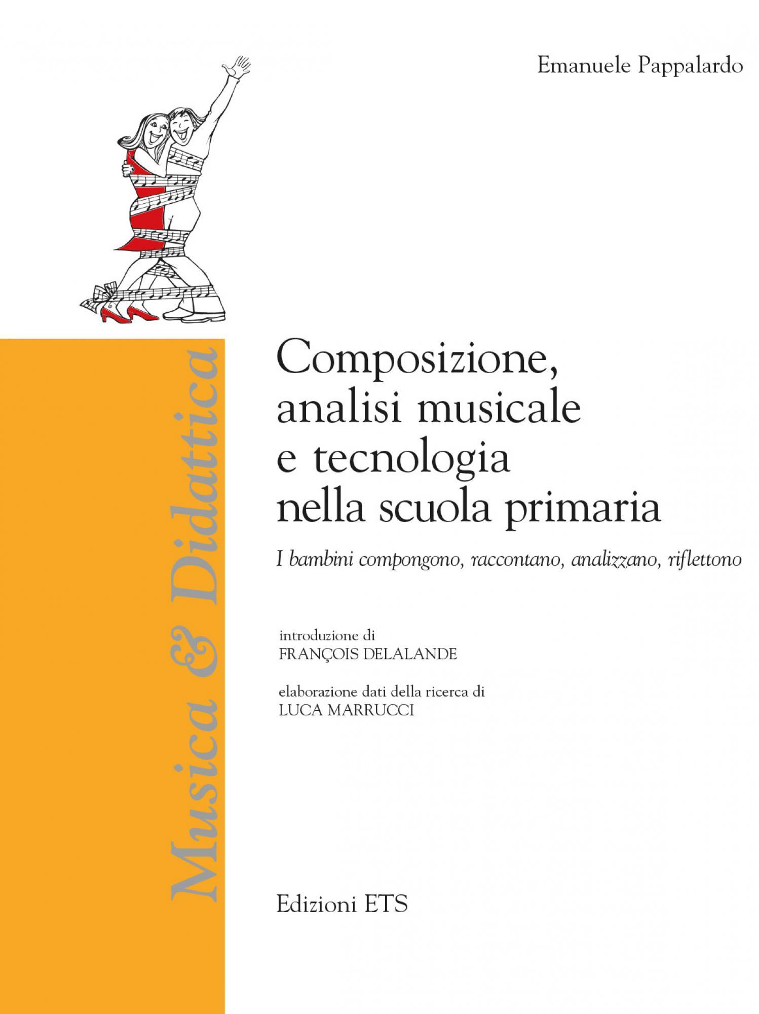 Composizione analisi musicale e tecnologia nella scuola primaria