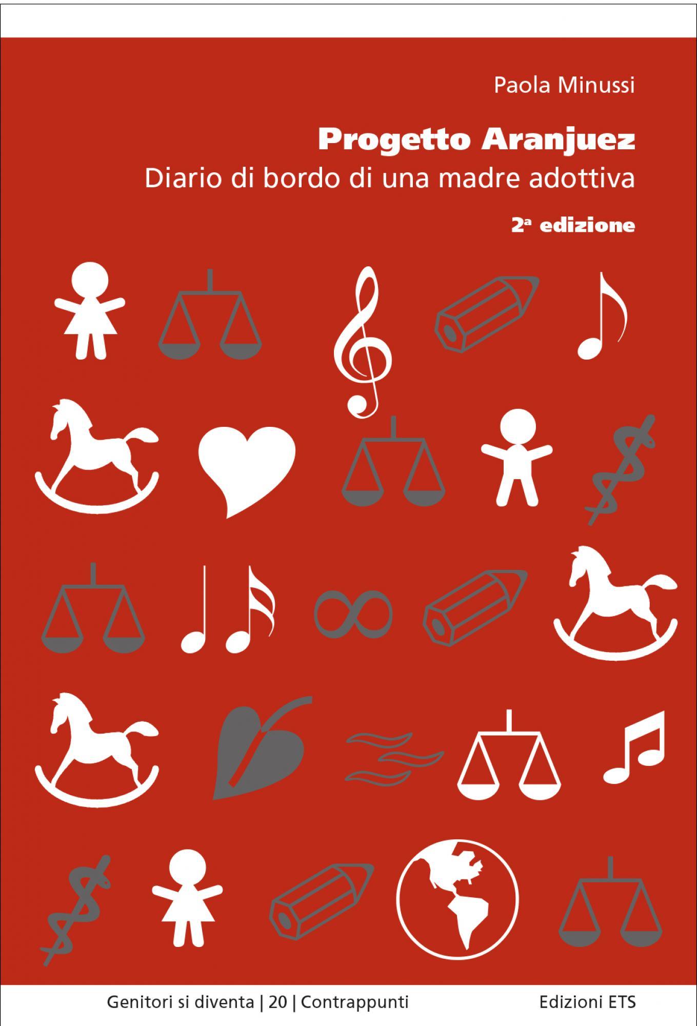 Progetto Aranjuez.Diario di bordo di una madre adottiva. Seconda edizione