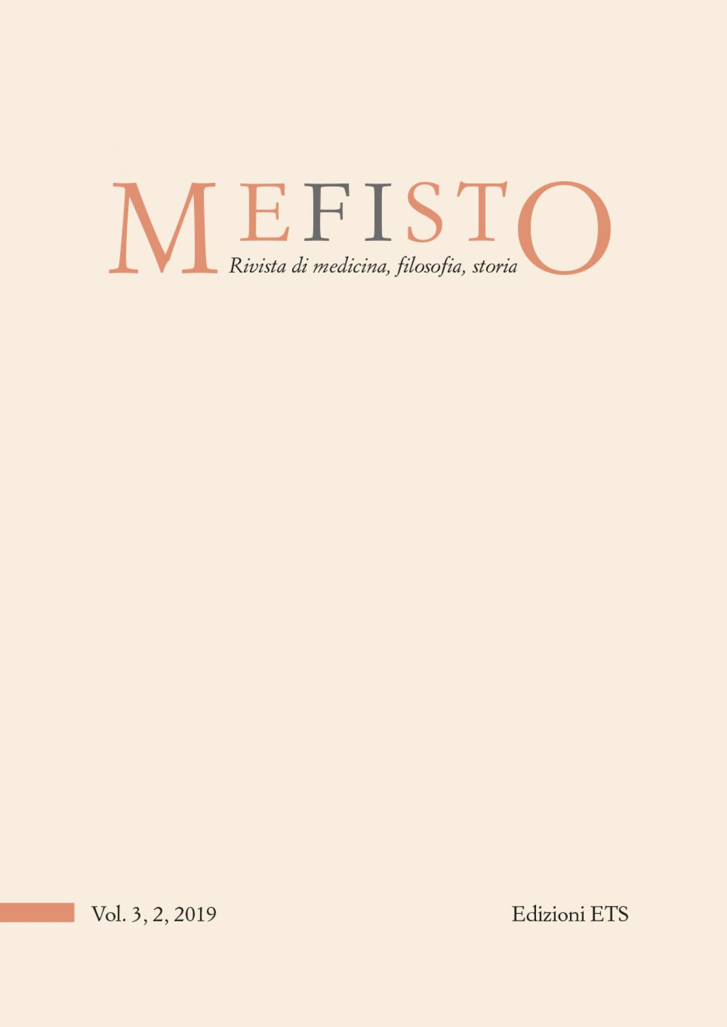 MEFISTO. Rivista di medicina, filosofia, storia.Musei, memorie e narrazioni per la salute mentale - Vol. 3, 2, 2019 (già Medicina&Storia)