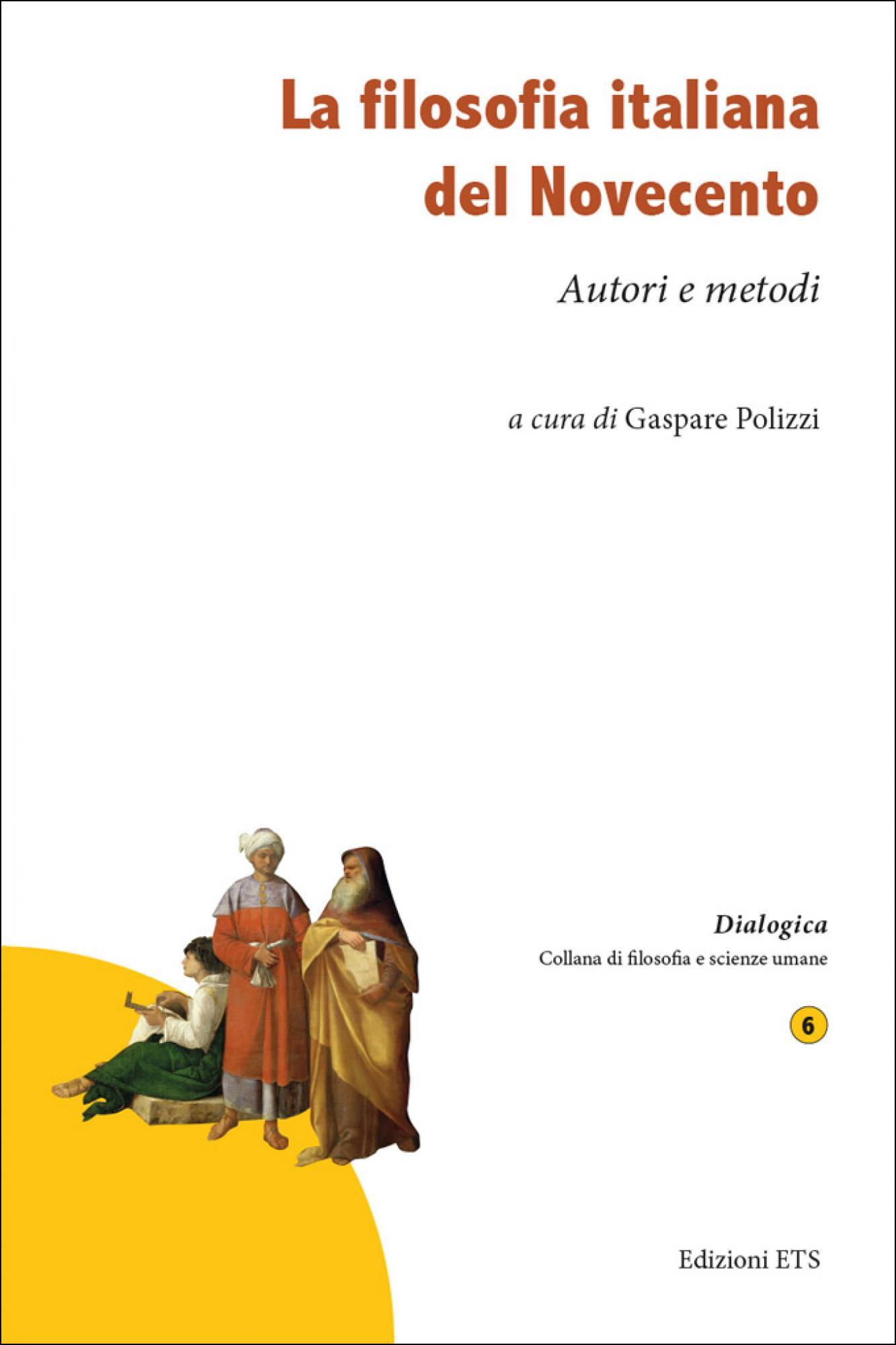 La filosofia italiana del Novecento.Autori e metodi