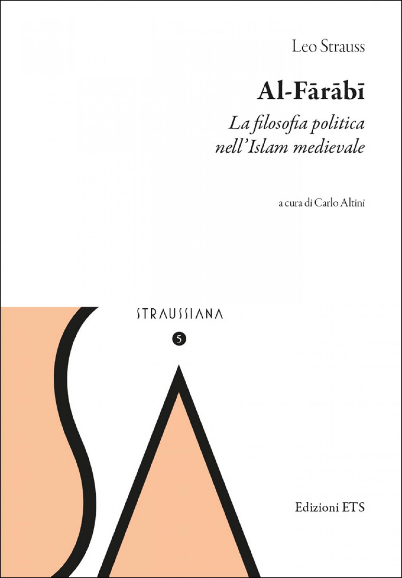 Al-Fārābī.La filosofia politica nell'Islam medievale