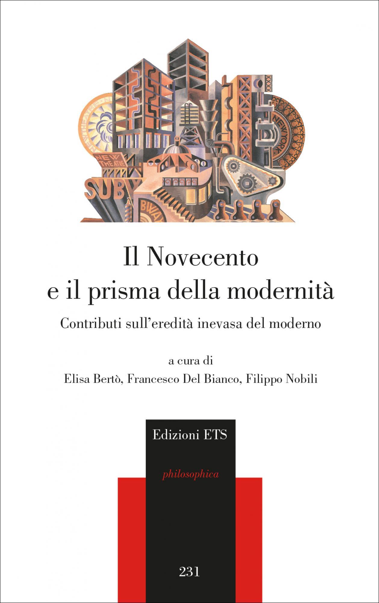 Il Novecento e il prisma della modernità.Contributi sull'eredità inevasa del moderno