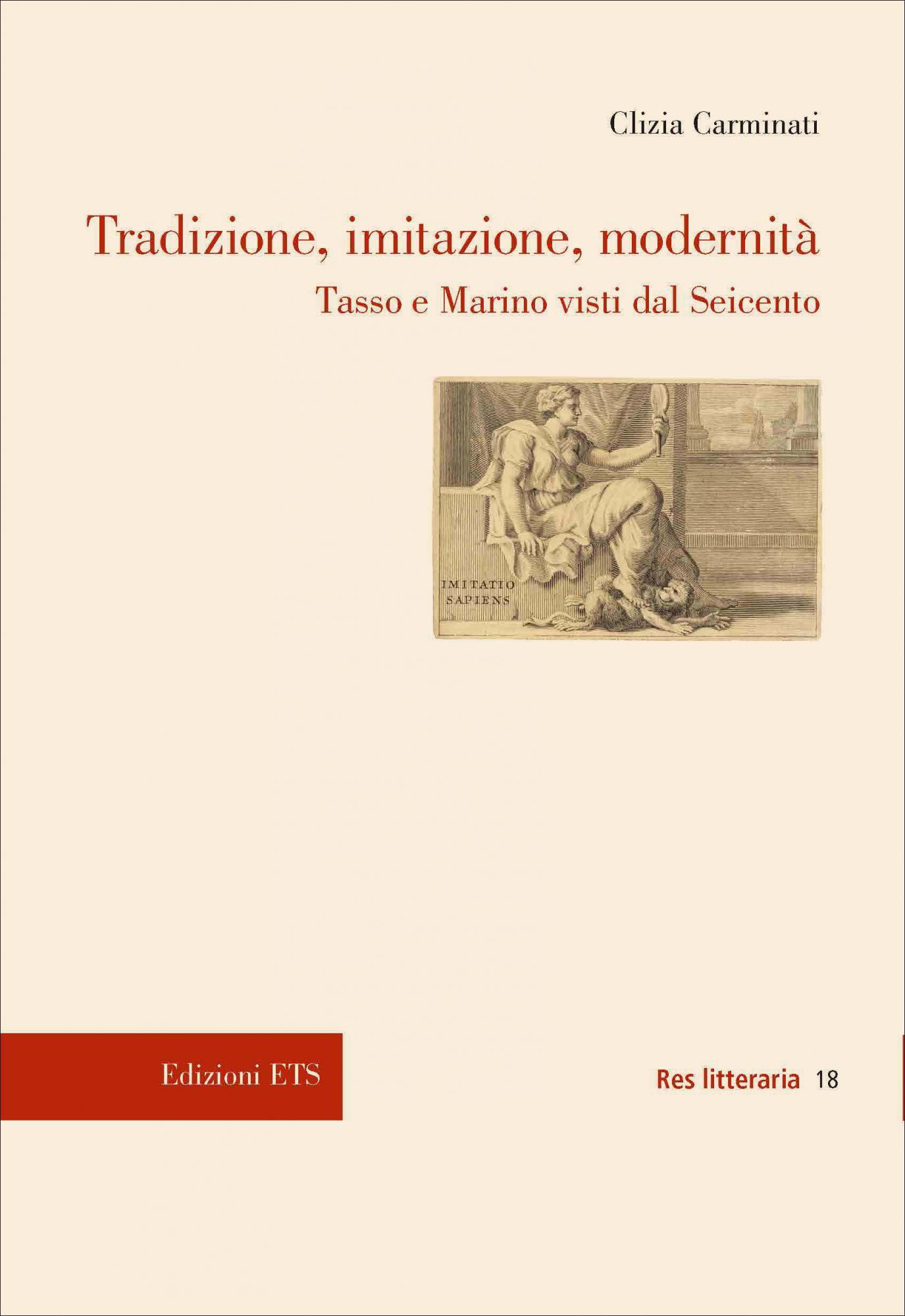 Tradizione, imitazione, modernità.Tasso e Marino visti dal Seicento
