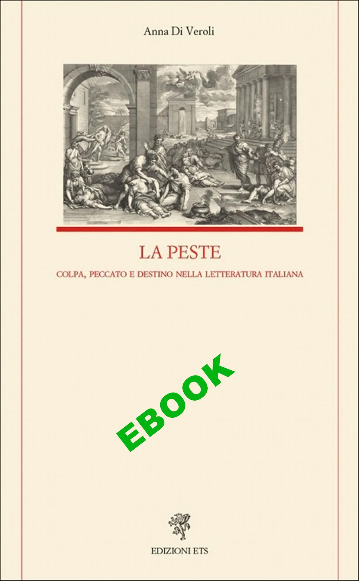 La peste.Colpa, peccato e destino nella letteratura italiana