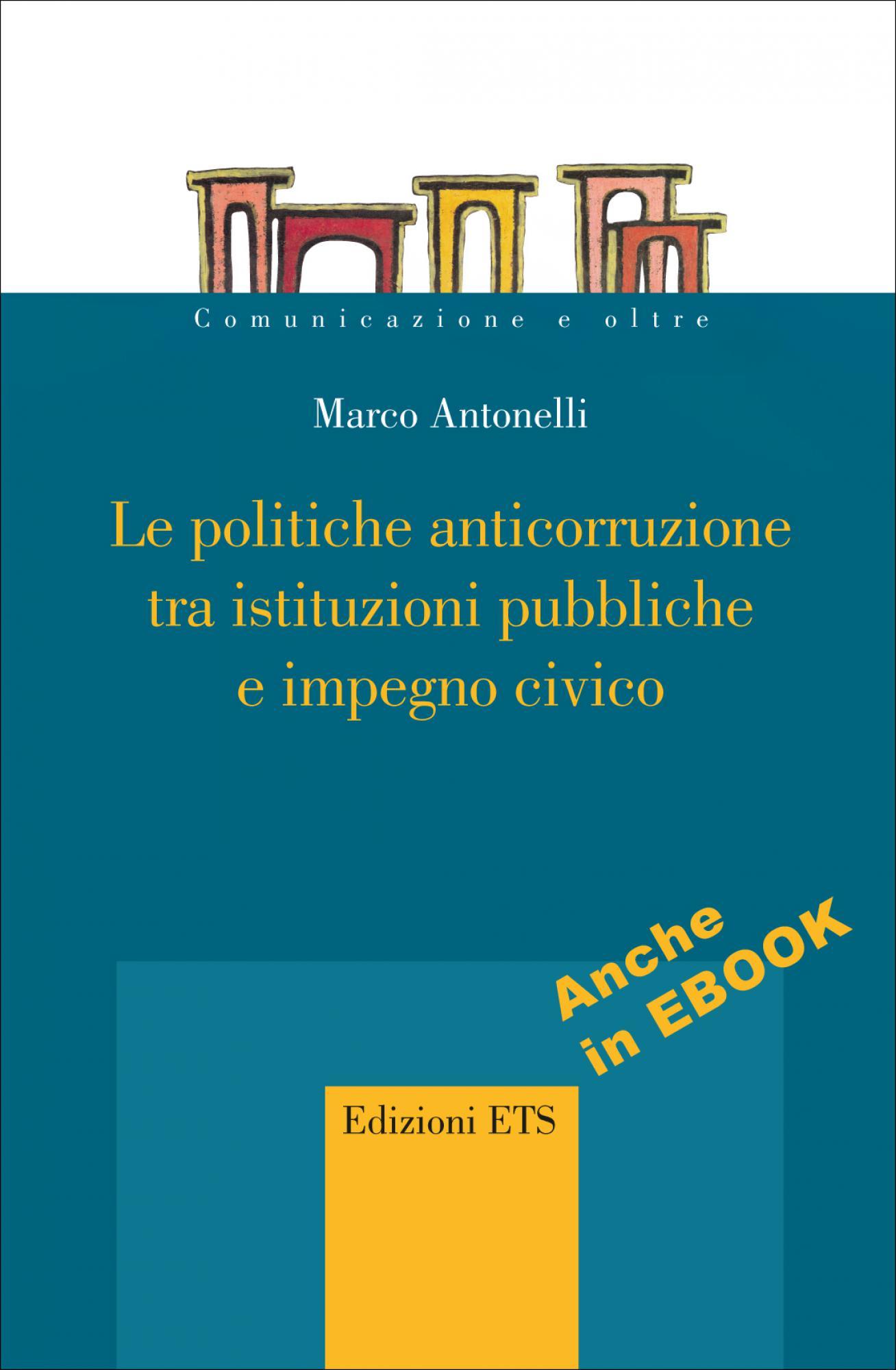 Le politiche anticorruzione tra istituzioni pubbliche e impegno civico