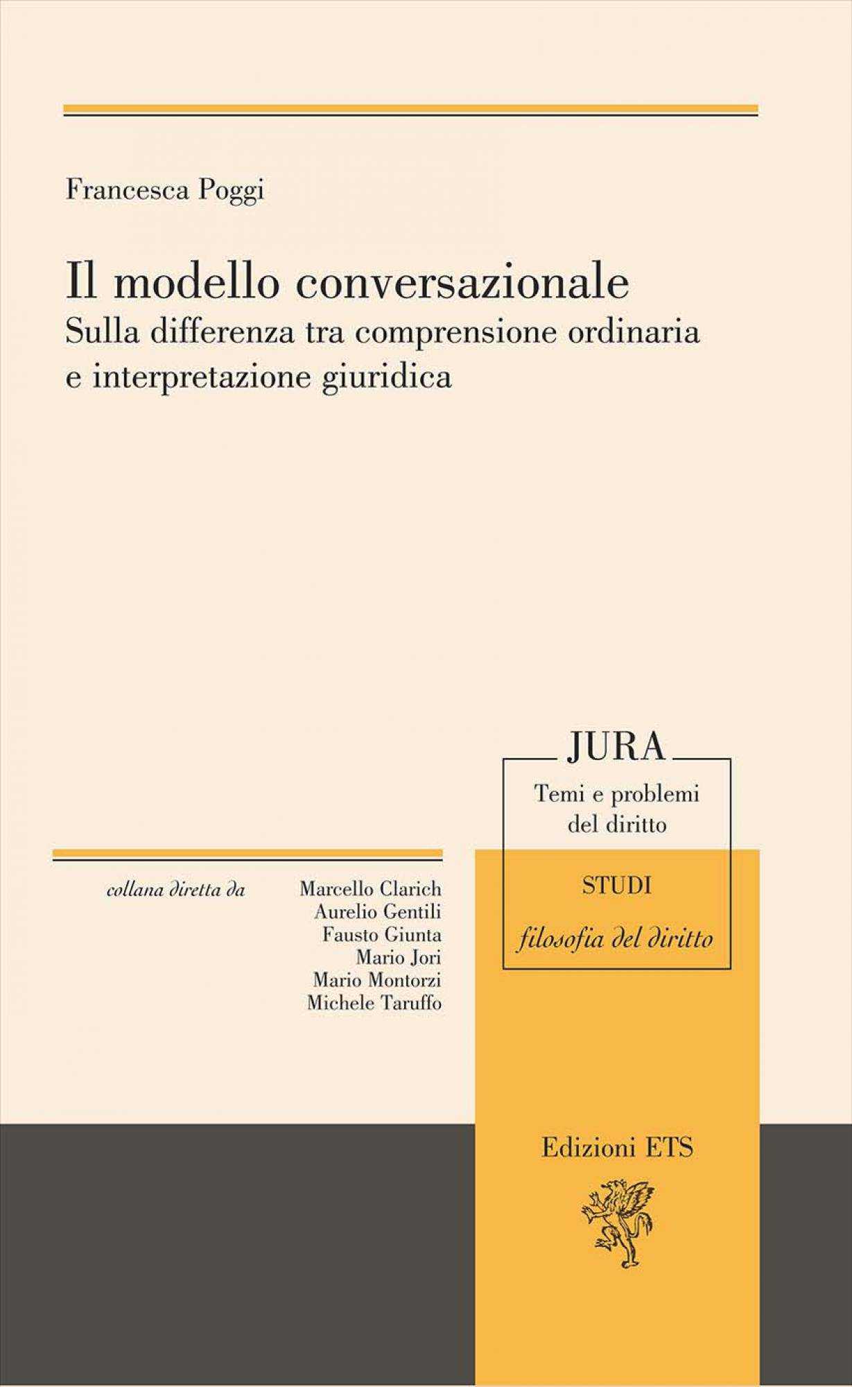 Il modello conversazionale.Sulla differenza tra comprensione ordinaria e interpretazione giuridica